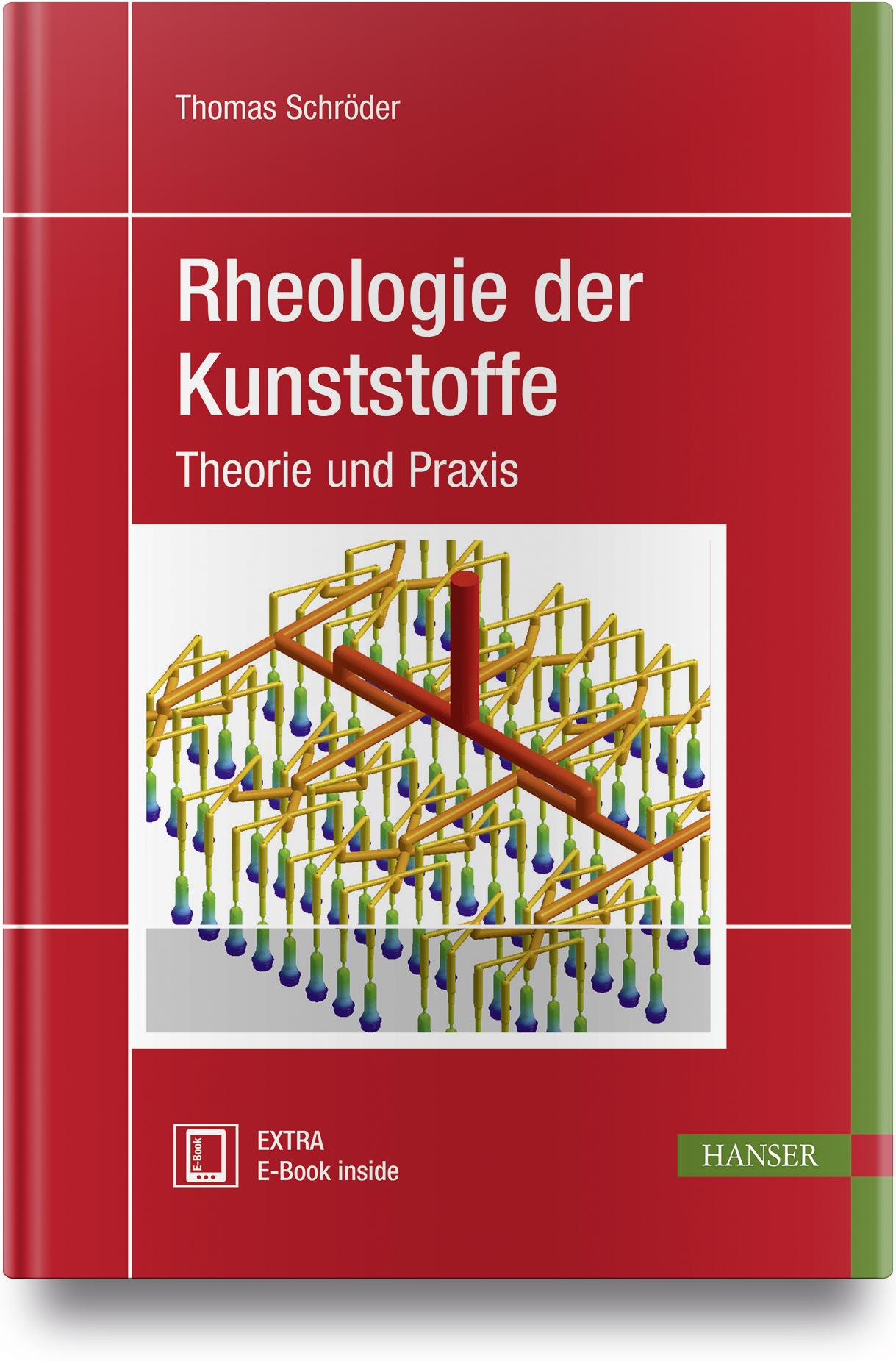 Schröder, Rheologie der Kunststoffe, 978-3-446-45405-7