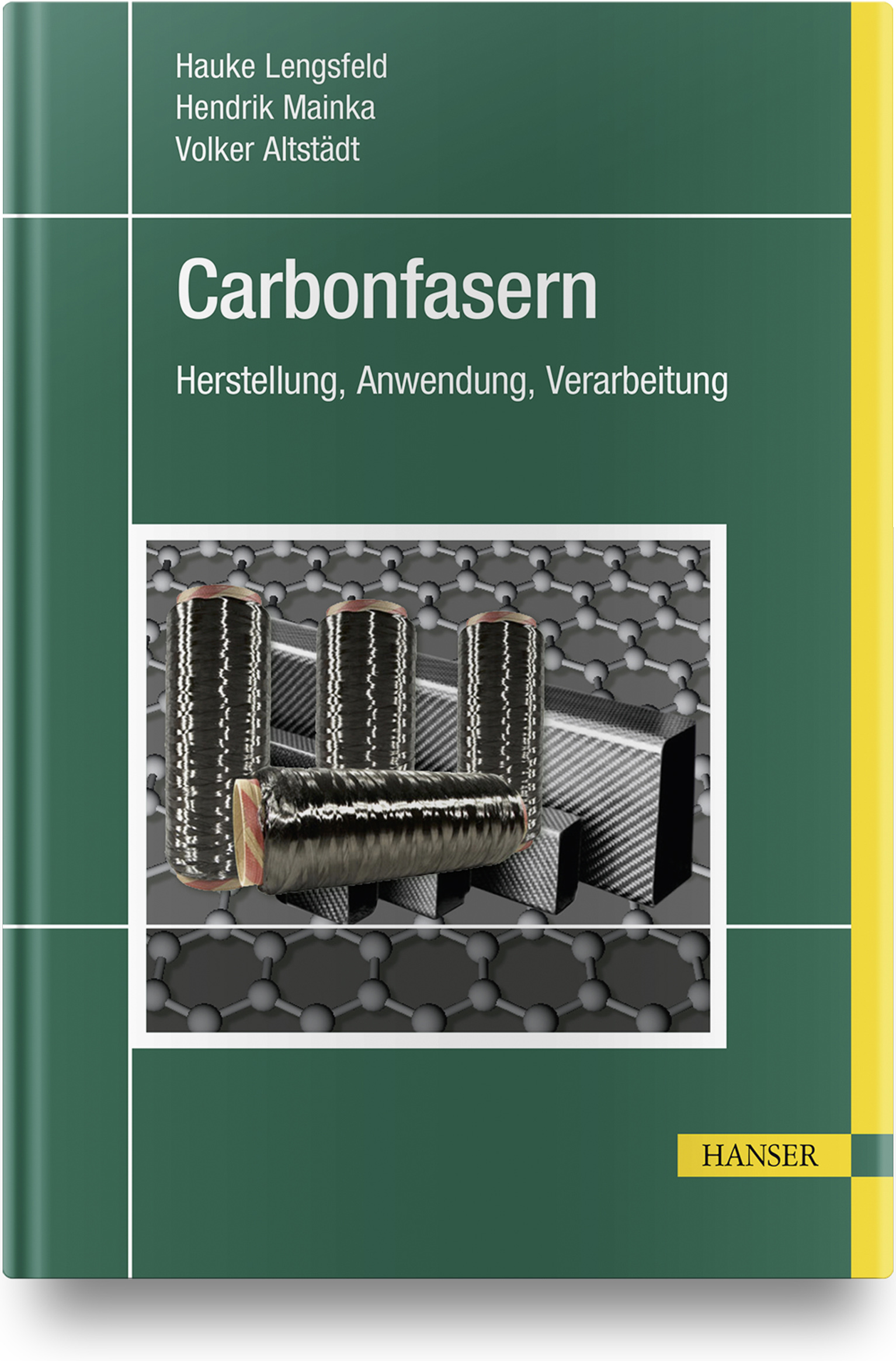 Lengsfeld, Mainka, Altstädt, Carbonfasern, 978-3-446-45407-1
