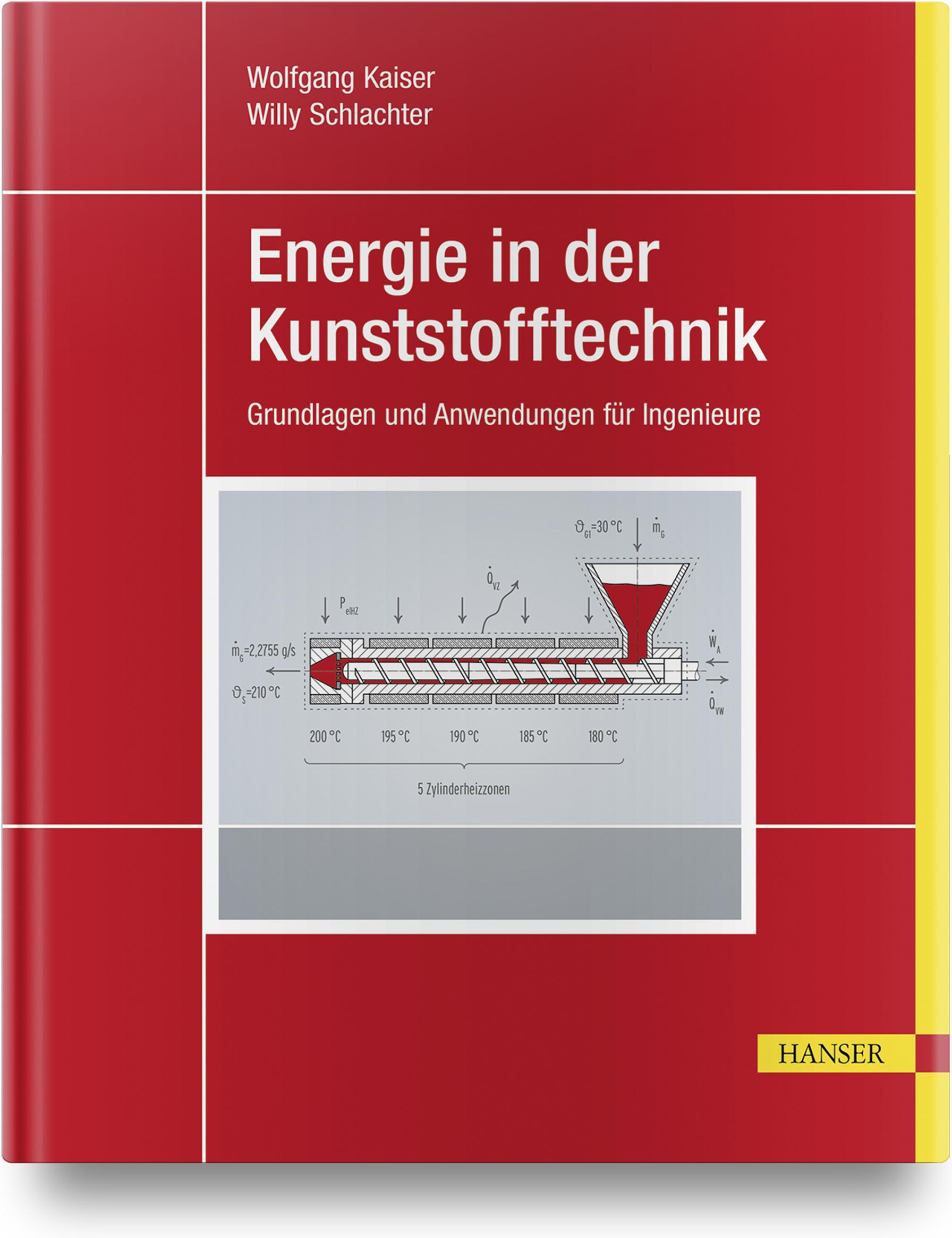 Kaiser, Schlachter, Energie in der Kunststofftechnik, 978-3-446-45409-5