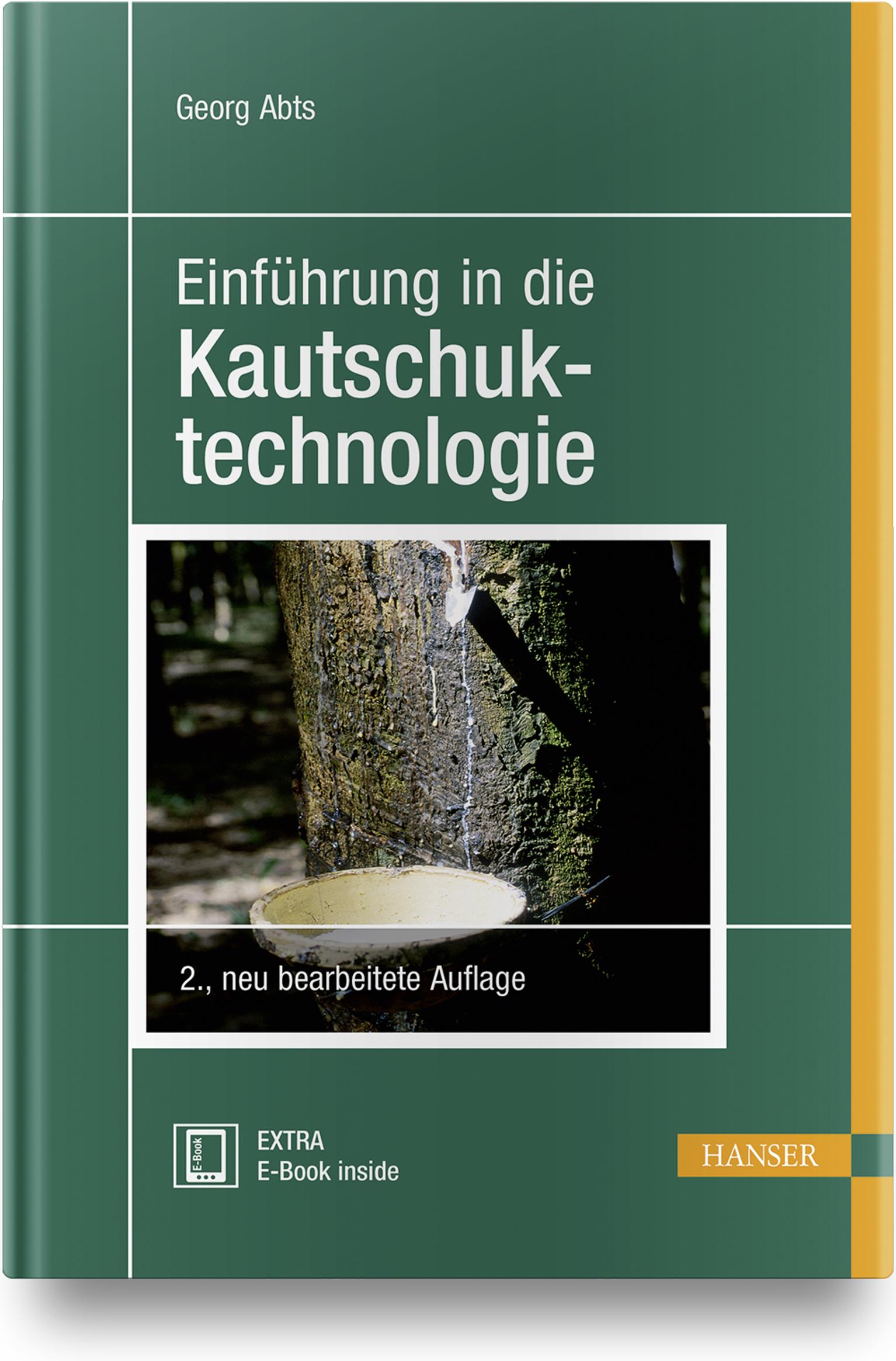 Abts, Einführung in die Kautschuktechnologie, 978-3-446-45461-3