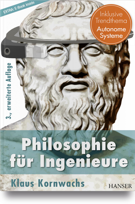 Kornwachs, Philosophie für Ingenieure, 978-3-446-45471-2
