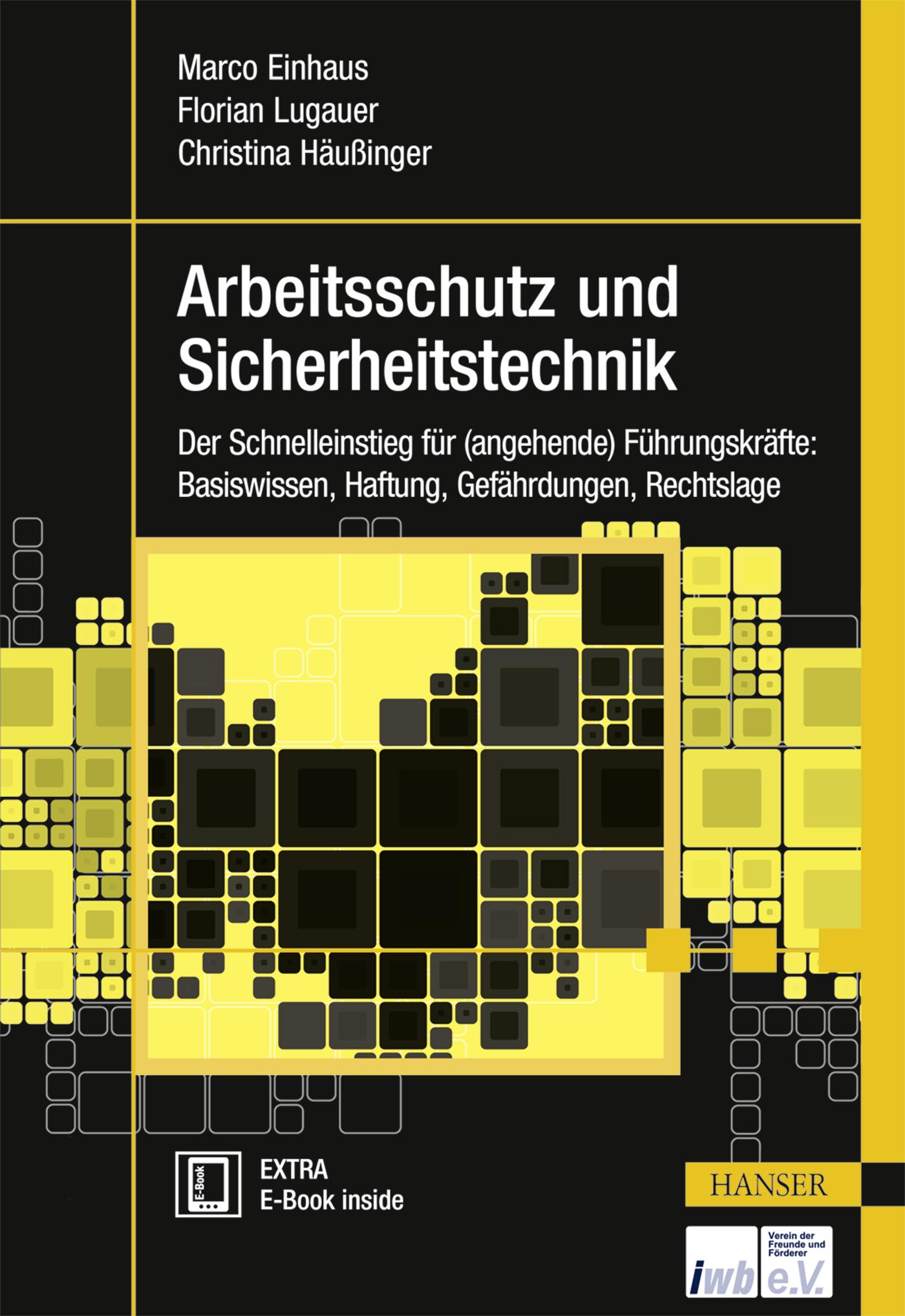 Einhaus, Lugauer, Häußinger, Arbeitsschutz und Sicherheitstechnik, 978-3-446-45474-3