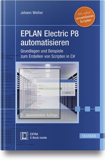 EPLAN Electric P8 automatisieren - Hanser Fachbuch