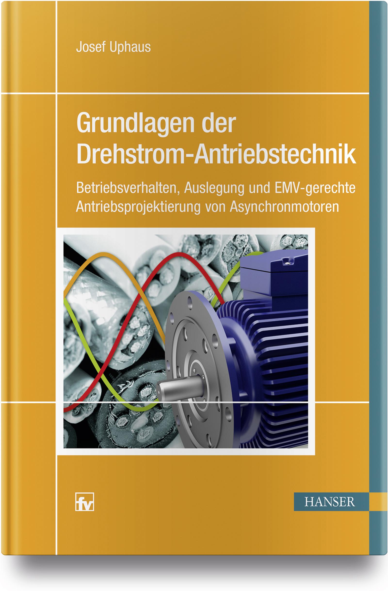 Uphaus, Grundlagen der Drehstrom-Antriebstechnik, 978-3-446-45495-8
