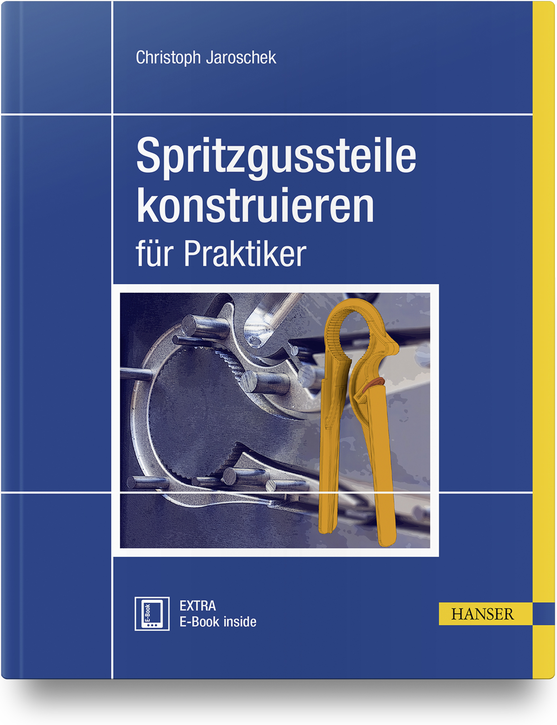 Jaroschek, Spritzgussteile konstruieren, 978-3-446-45508-5