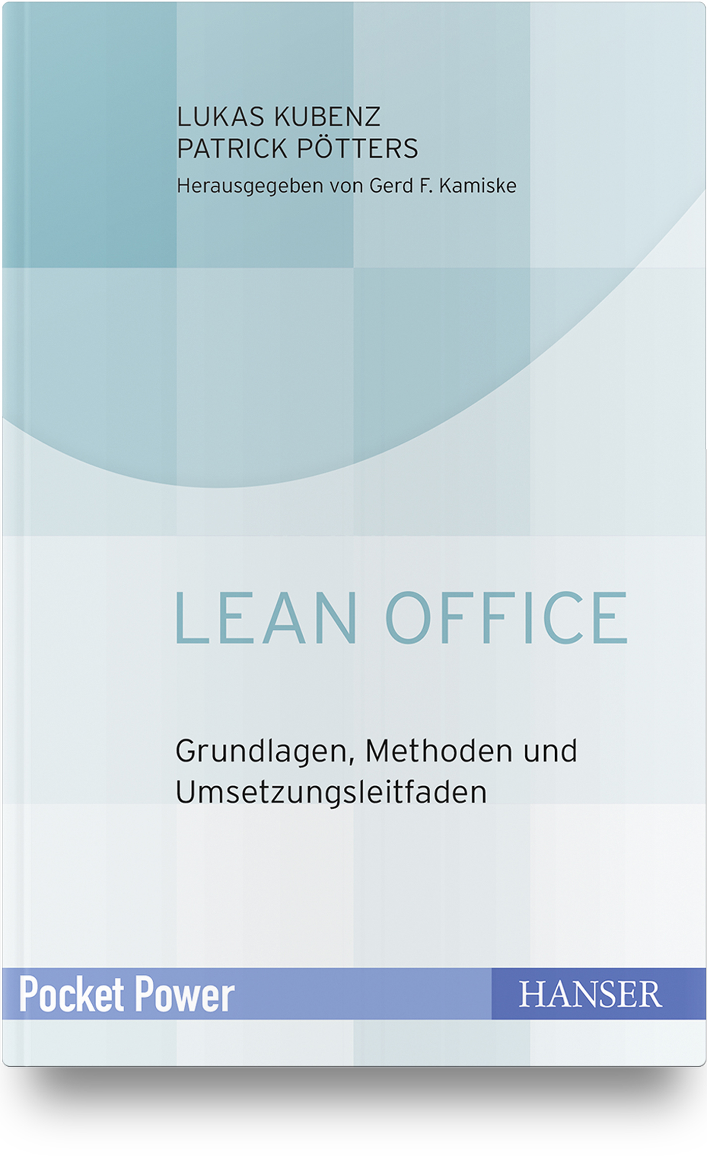 Kubenz, Pötters, Lean Office, 978-3-446-45530-6