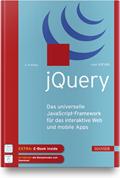 Ralph Steyer - jQuery - Das universelle JavaScript-Framework für das interaktive Web und mobile Apps