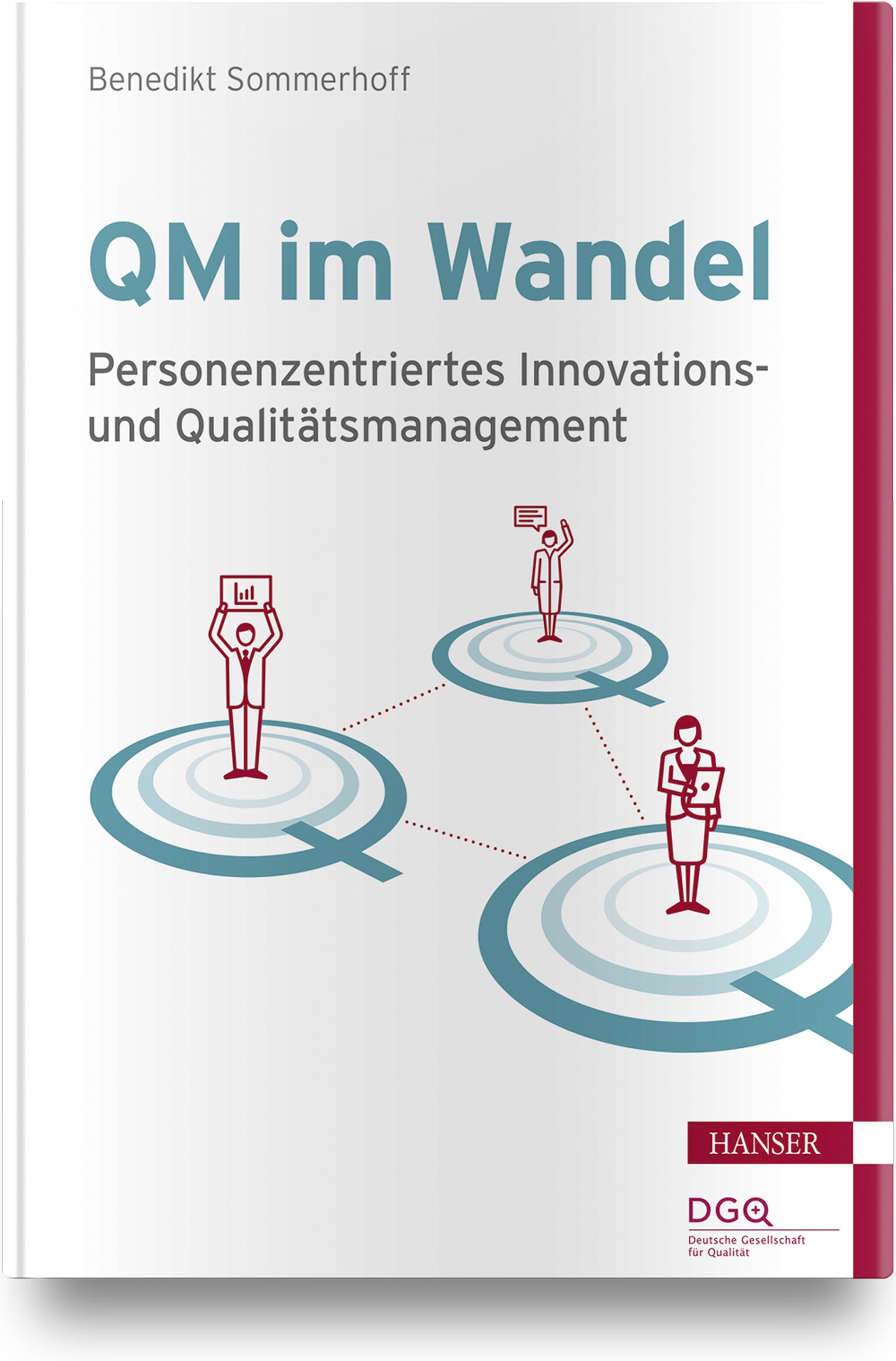 Sommerhoff, Personenzentriertes Innovations- und Qualitätsmanagement, 978-3-446-45573-3