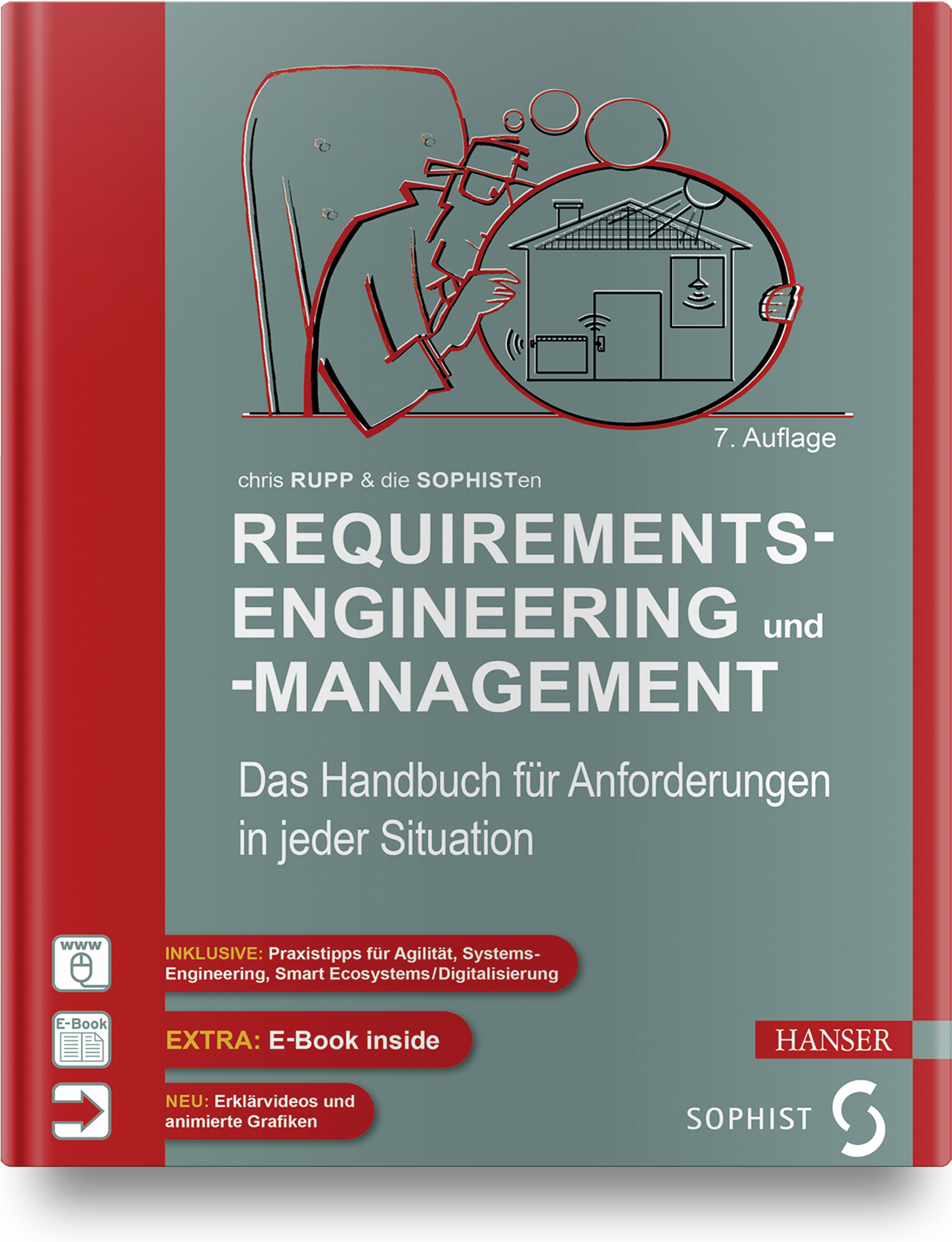 Rupp, SOPHISTen, Requirements-Engineering und -Management, 978-3-446-45587-0