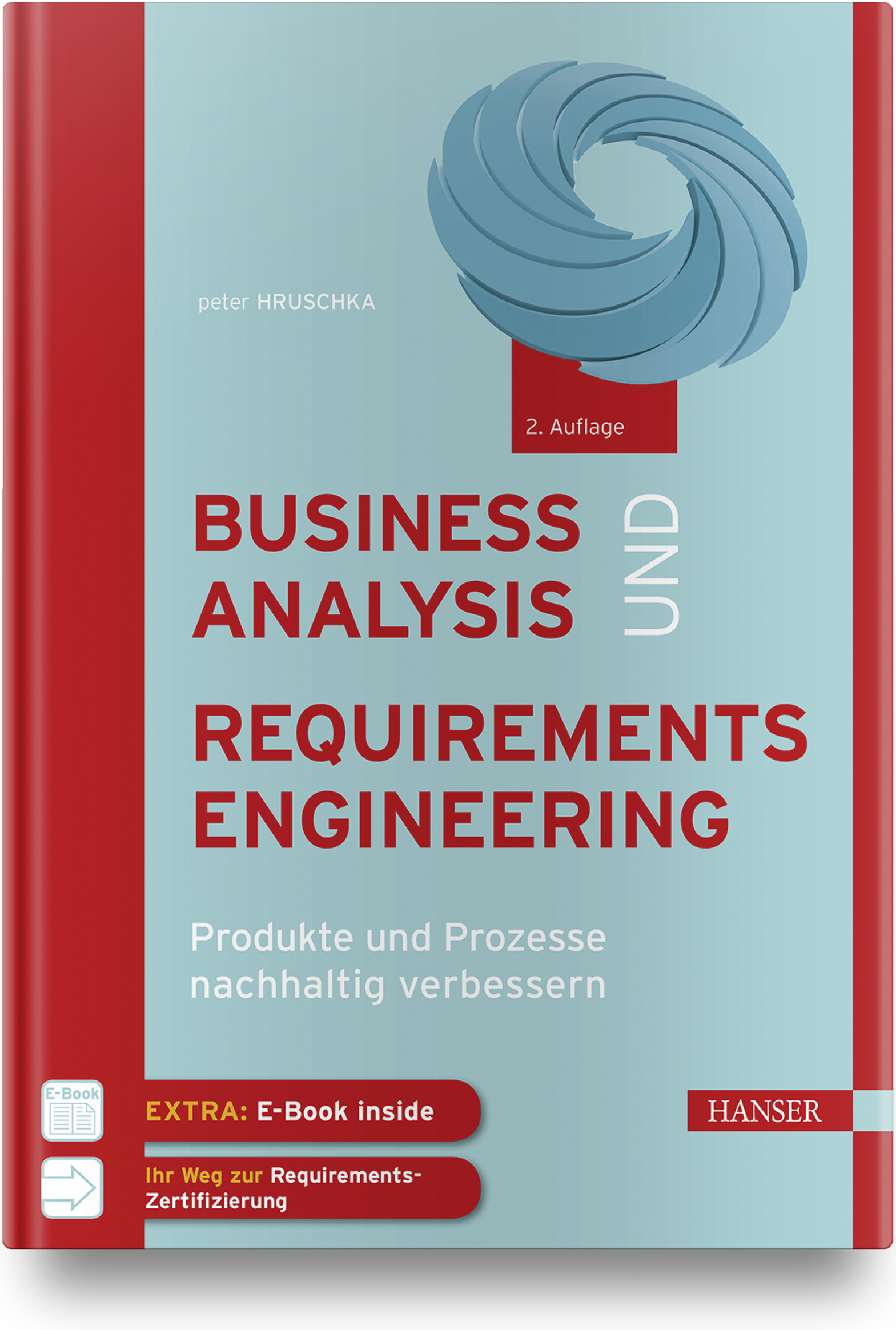Hruschka, Business Analysis und Requirements Engineering, 978-3-446-45589-4