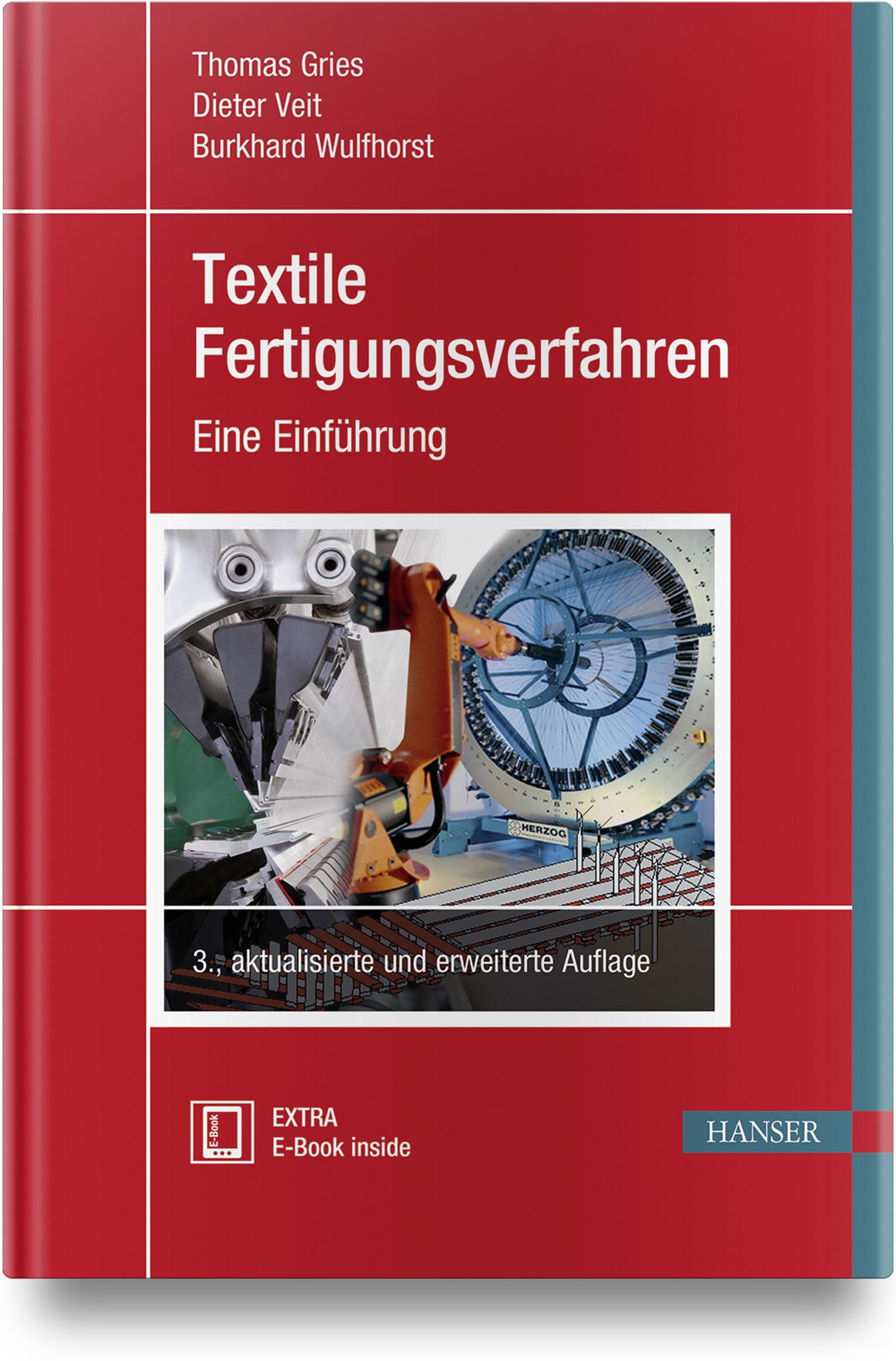Gries, Veit, Wulfhorst, Textile Fertigungsverfahren, 978-3-446-45684-6