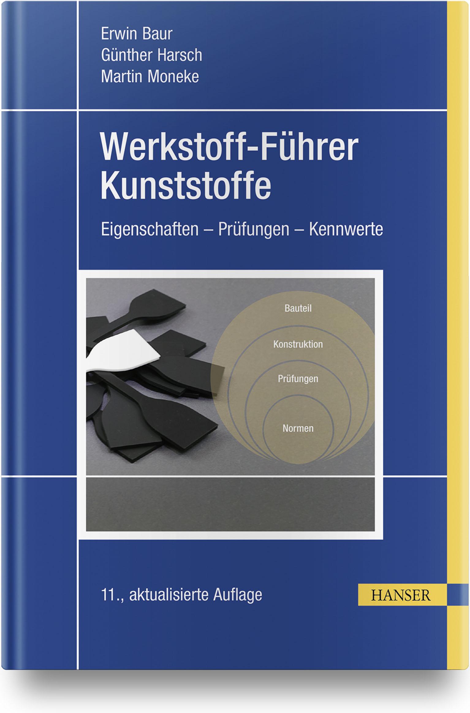 Baur, Harsch, Moneke, Werkstoff-Führer Kunststoffe, 978-3-446-45798-0
