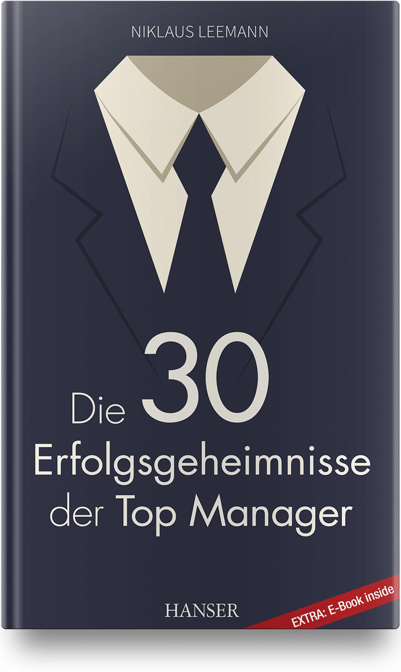 Leemann, Die 30 Erfolgsgeheimnisse der Top Manager, 978-3-446-45816-1