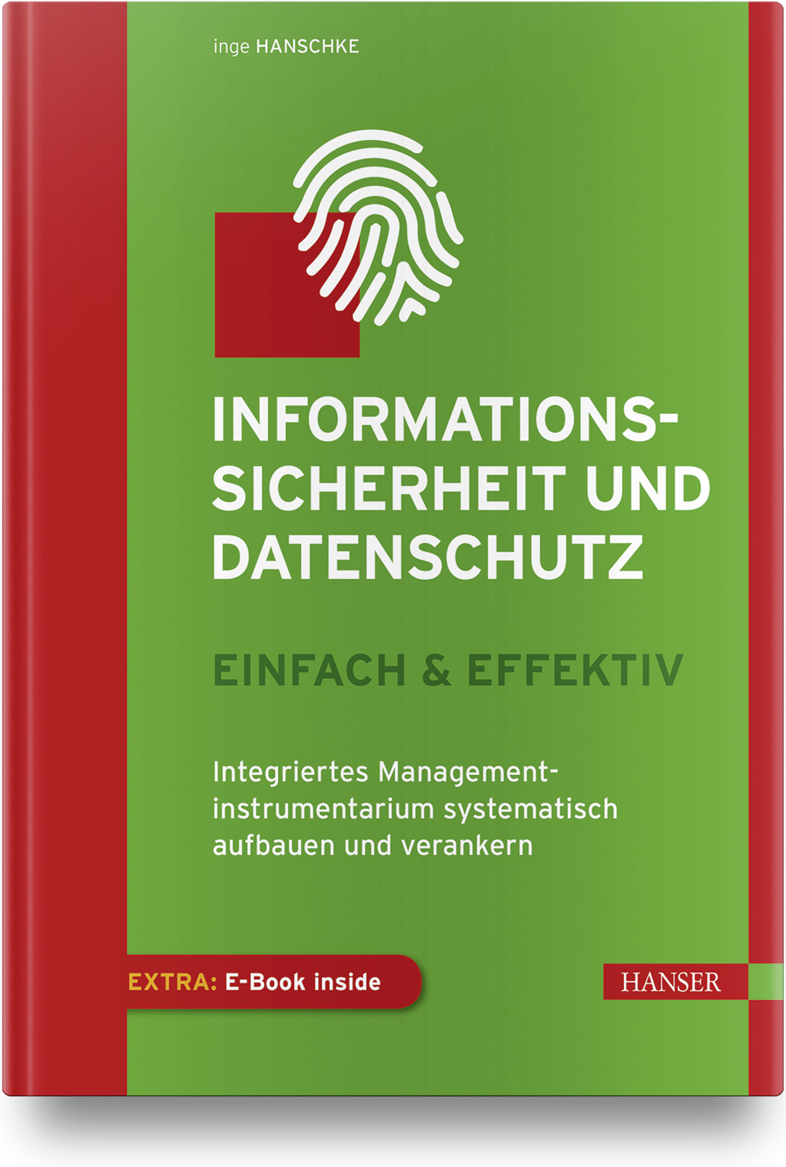 Hanschke, Informationssicherheit & Datenschutz  – einfach & effektiv, 978-3-446-45818-5