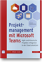Projektmanagement mit Microsoft Teams