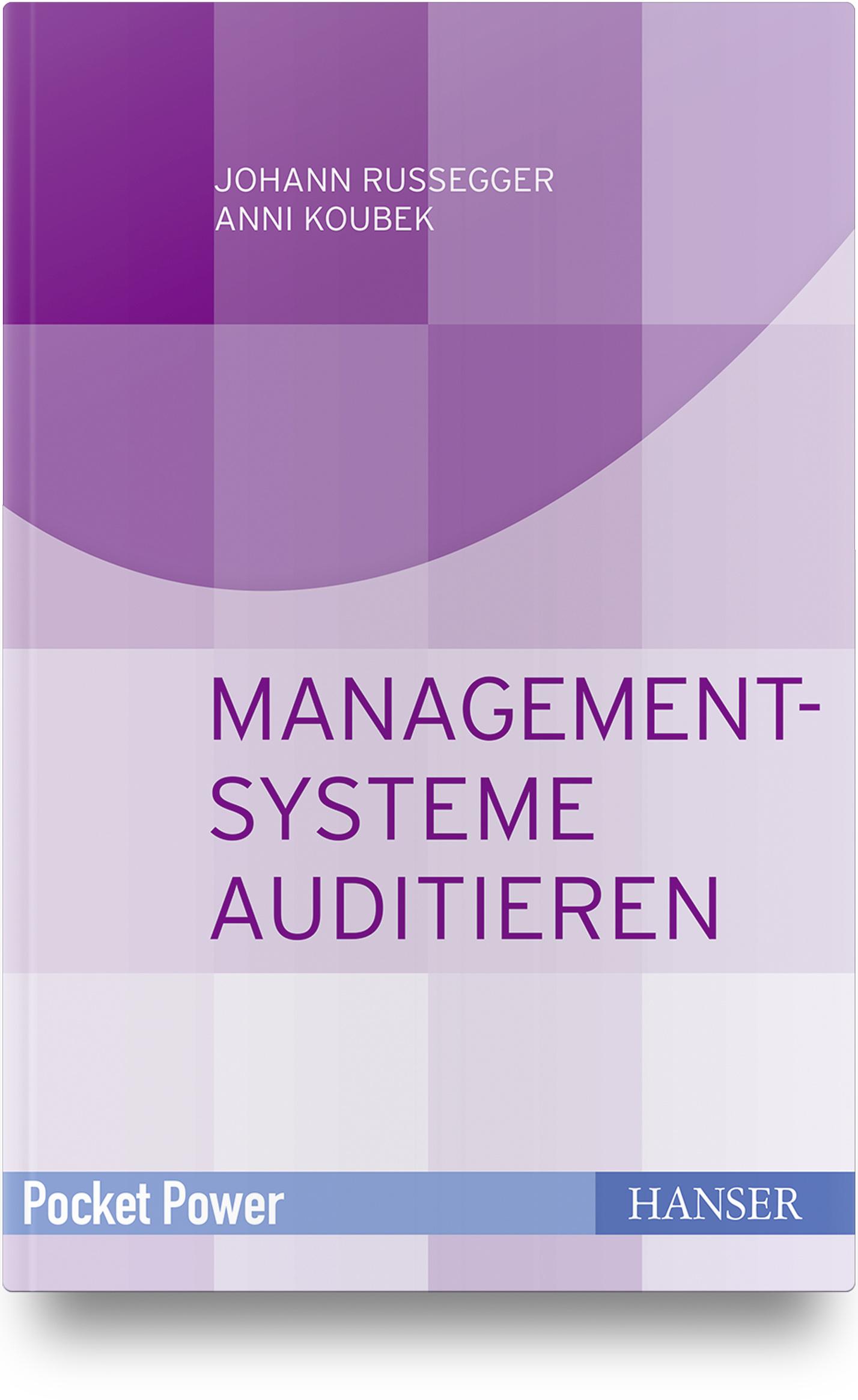 Russegger, Koubek, Managementsysteme auditieren, 978-3-446-45834-5