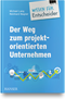 cover-small Der Weg zum projektorientierten Unternehmen - Wissen für Entscheider