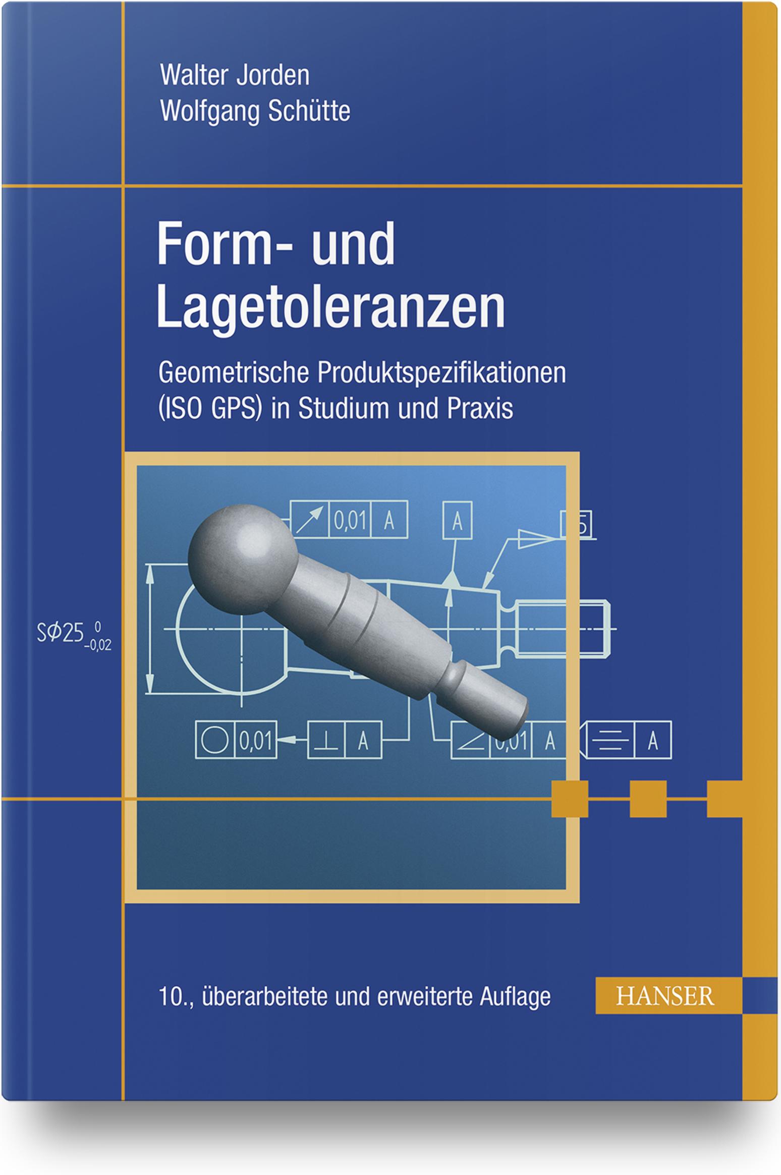 Jorden, Schütte, Form- und Lagetoleranzen, 978-3-446-45847-5