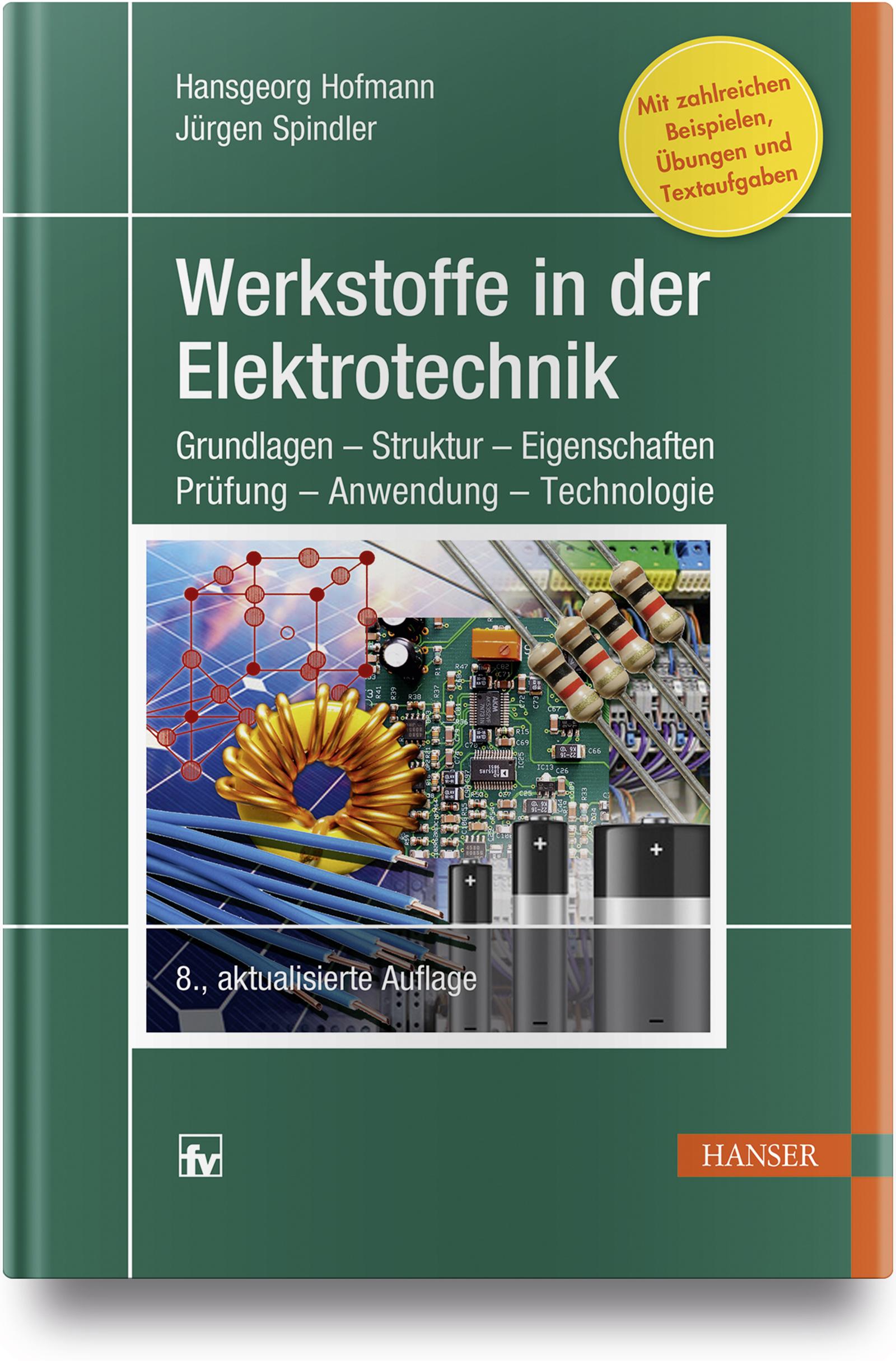 Hofmann, Spindler, Werkstoffe in der Elektrotechnik, 978-3-446-45853-6