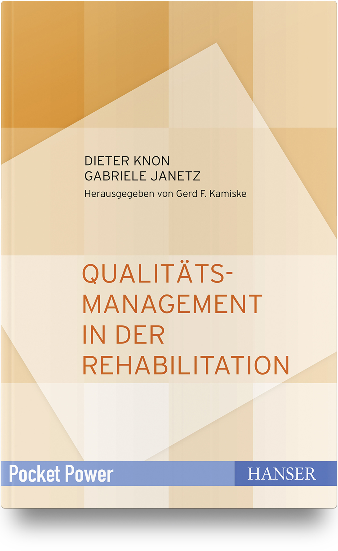 Knon, Janetz, Qualitätsmanagement in der Rehabilitation, 978-3-446-45871-0