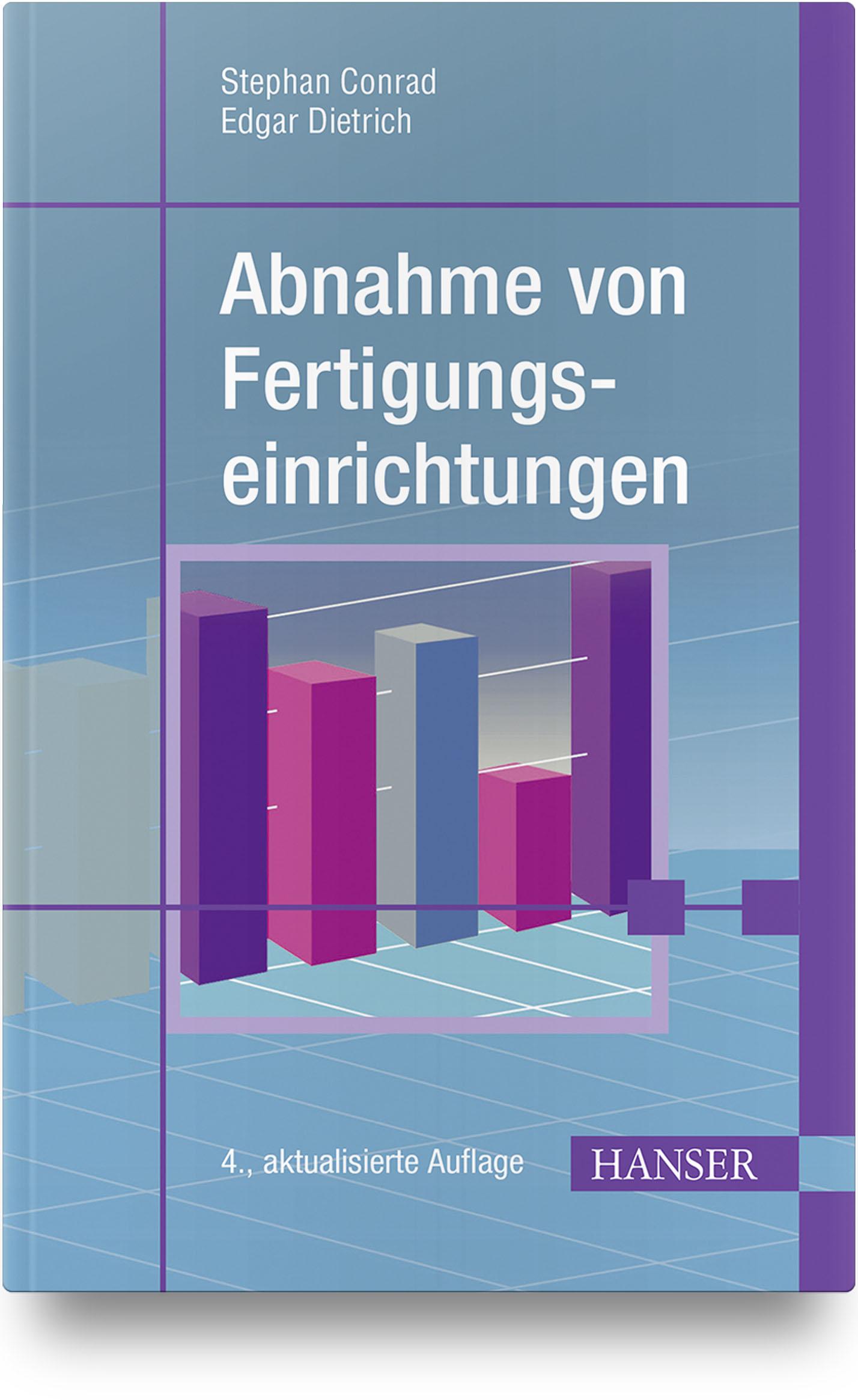Dietrich, Schulze, Conrad, Abnahme von  Fertigungseinrichtungen, 978-3-446-45874-1
