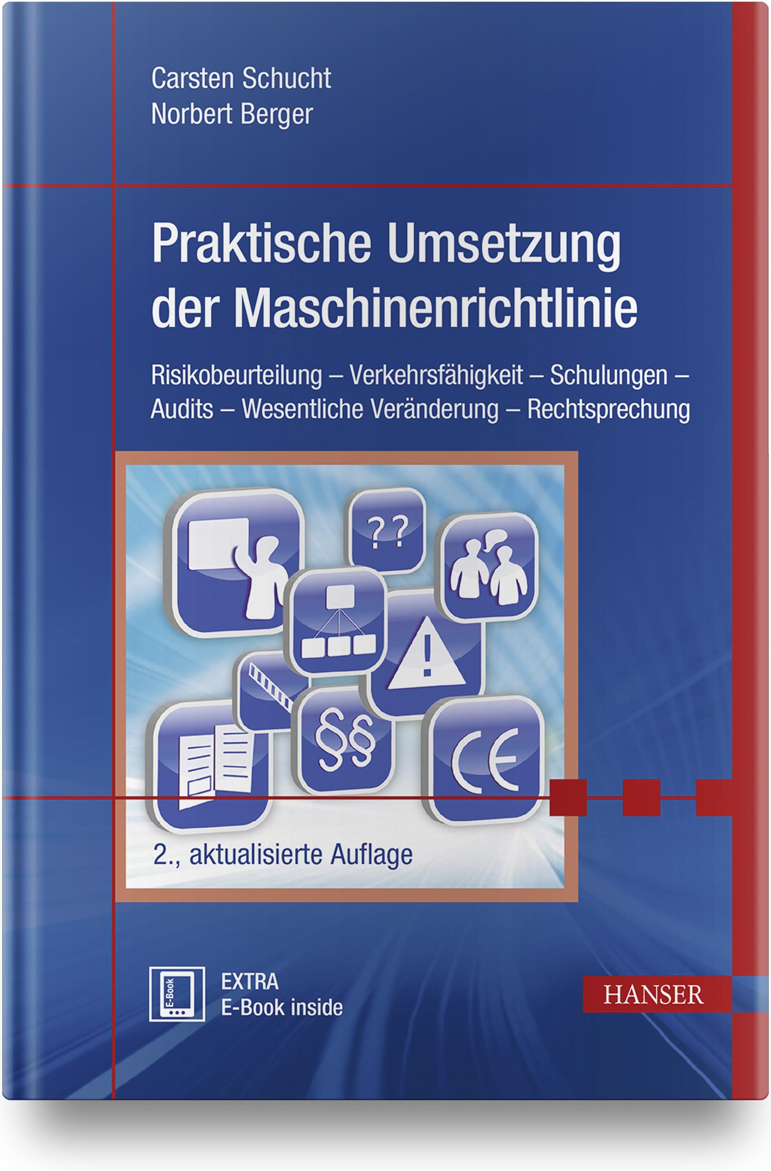 Schucht, Berger, Praktische Umsetzung der Maschinenrichtlinie, 978-3-446-45879-6