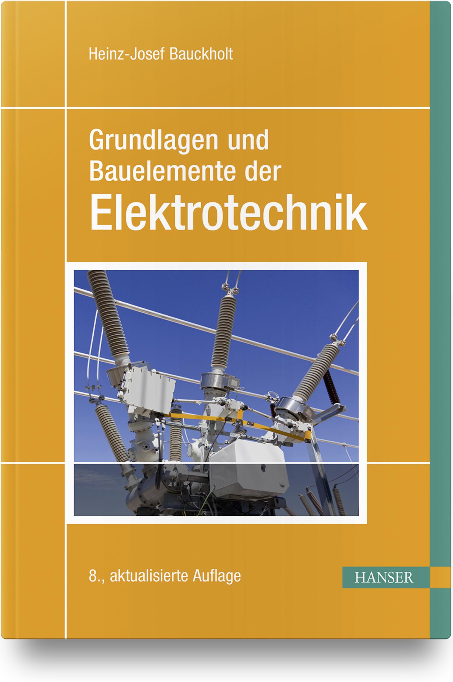 Bauckholt, Grundlagen und Bauelemente der Elektrotechnik, 978-3-446-45904-5