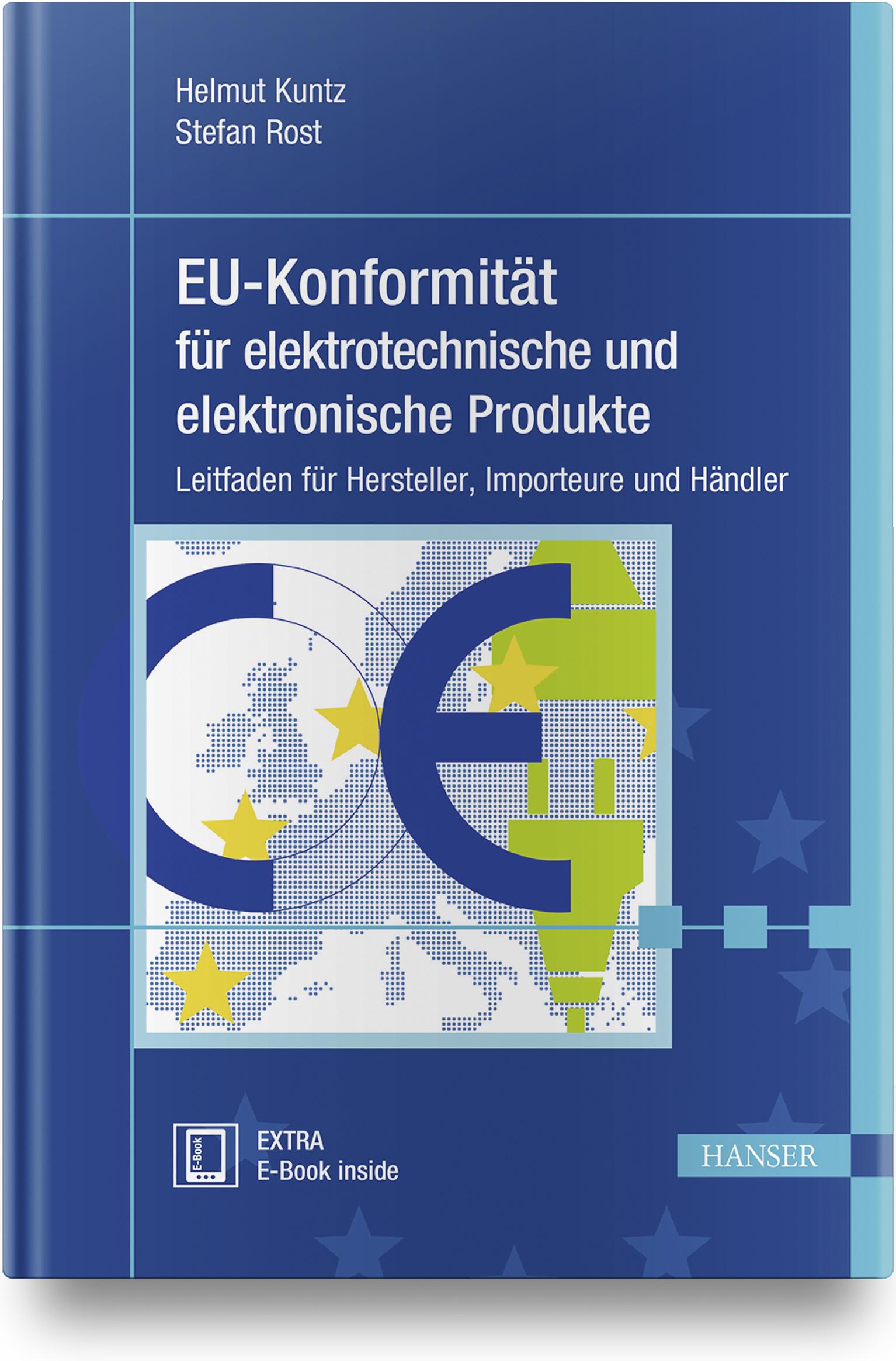 Kuntz, Rost, EU-Konformität für elektrotechnische und elektronische Produkte, 978-3-446-45920-5