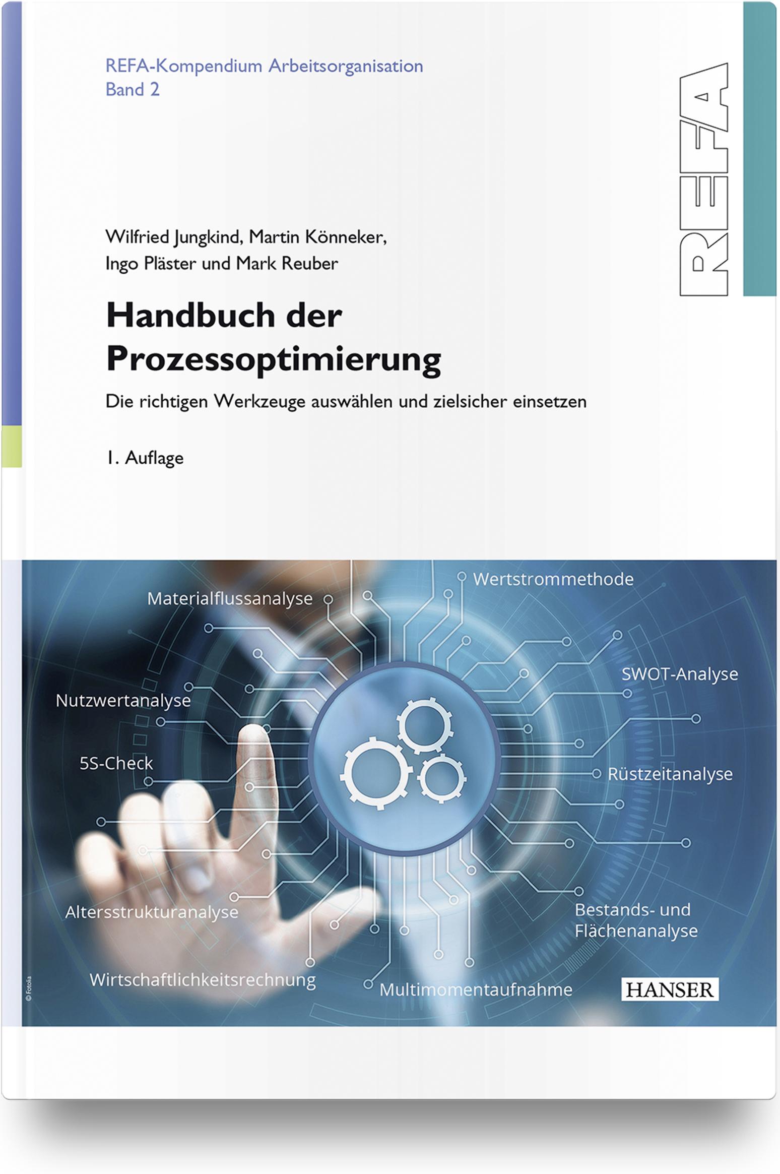 Jungkind, Könneker, Pläster, Reuber, Handbuch der Prozessoptimierung, 978-3-446-45933-5