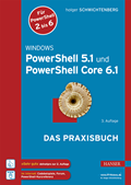 Windows PowerShell 5.1 und PowerShell Core 6.1