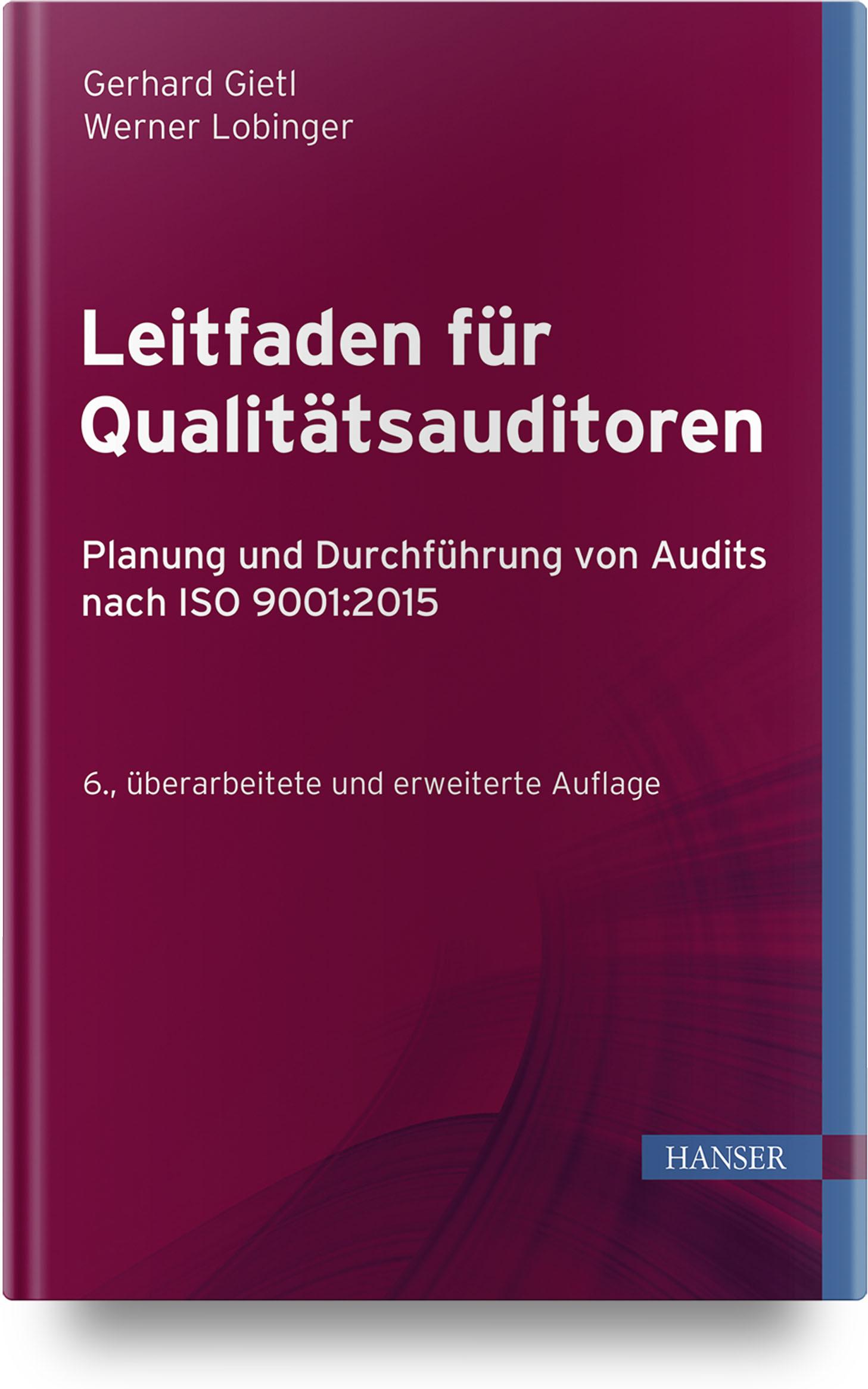 Gietl, Lobinger, Leitfaden für Qualitätsauditoren, 978-3-446-45941-0