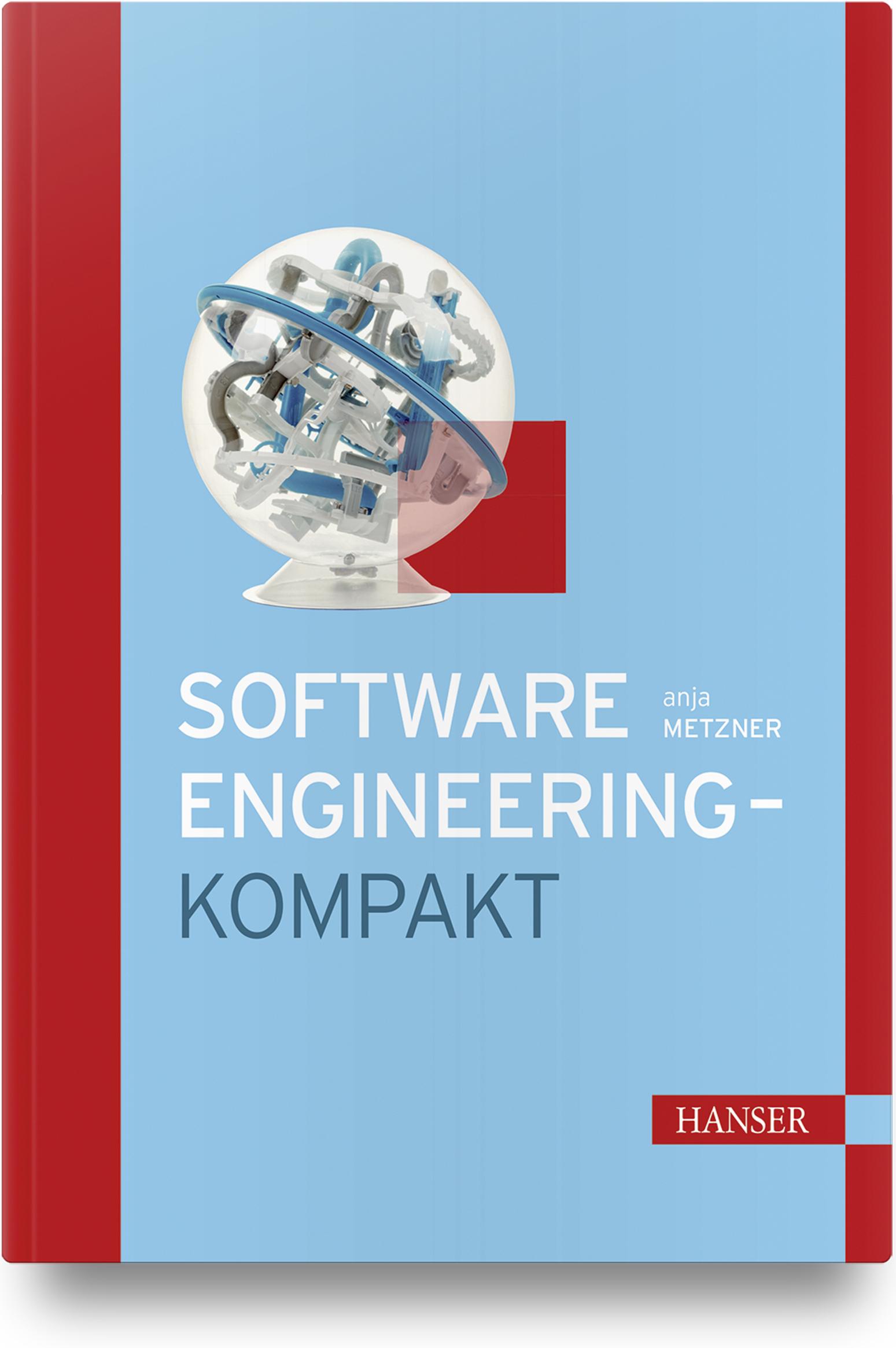 Metzner, Software-Engineering - kompakt, 978-3-446-45949-6