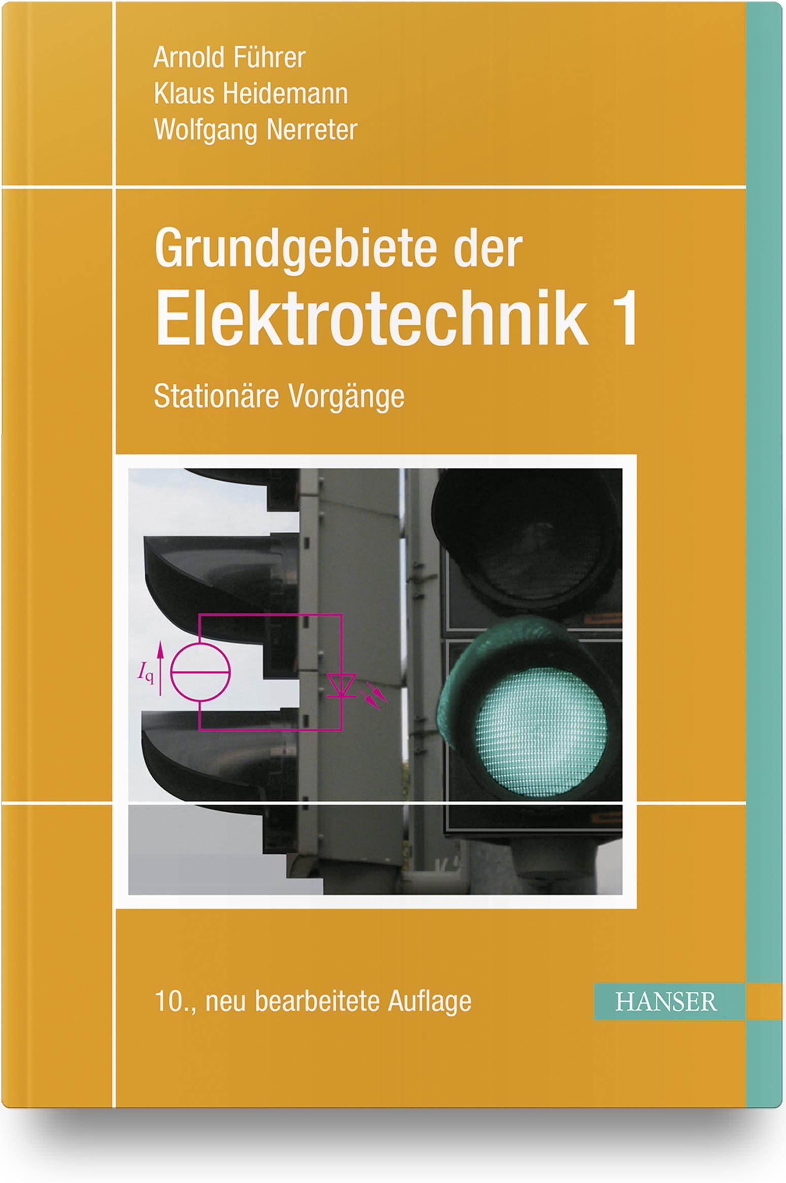 Führer, Heidemann, Nerreter, Grundgebiete der Elektrotechnik, 978-3-446-45953-3