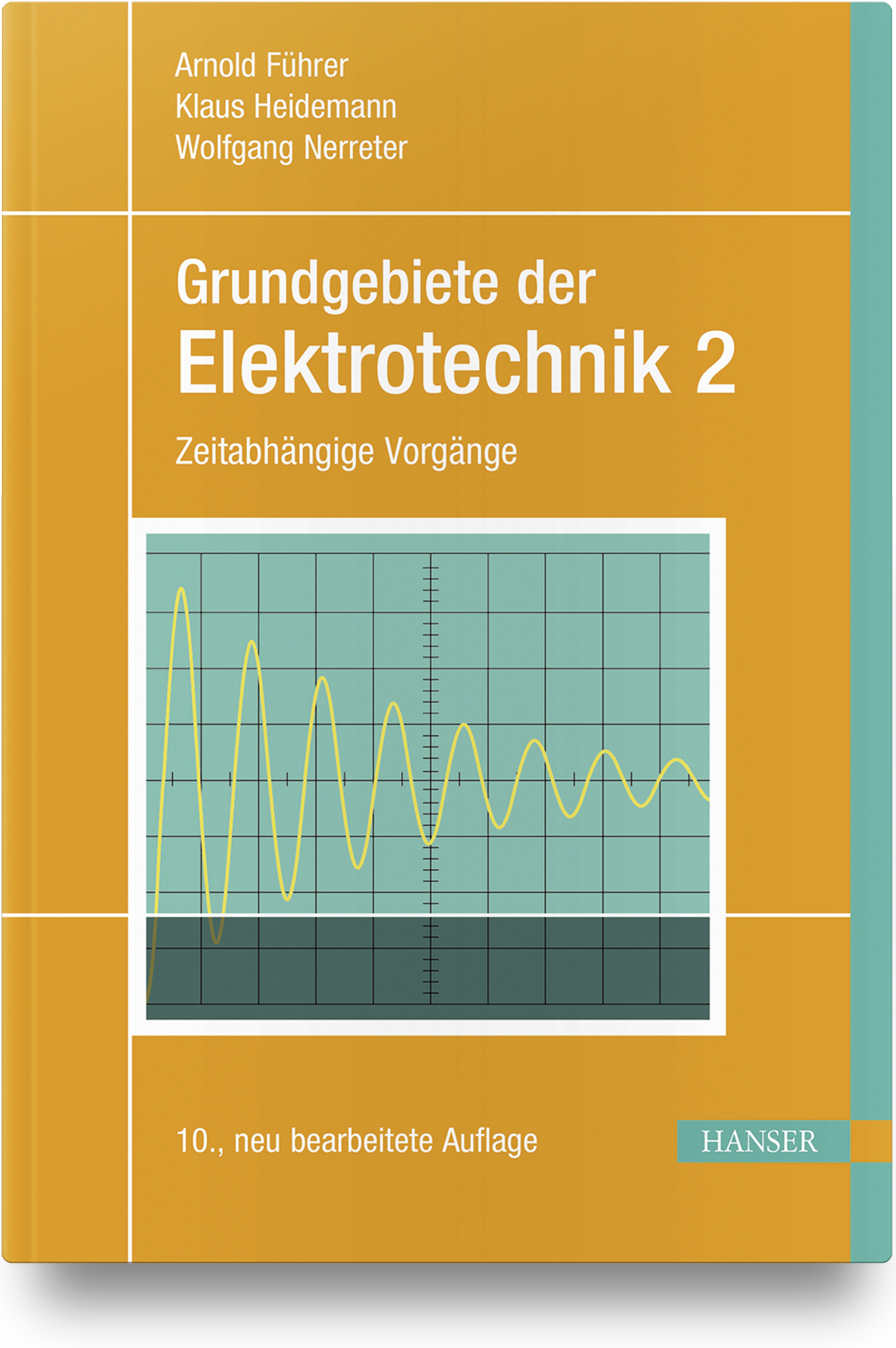 Führer, Heidemann, Nerreter, Grundgebiete der Elektrotechnik, 978-3-446-45954-0