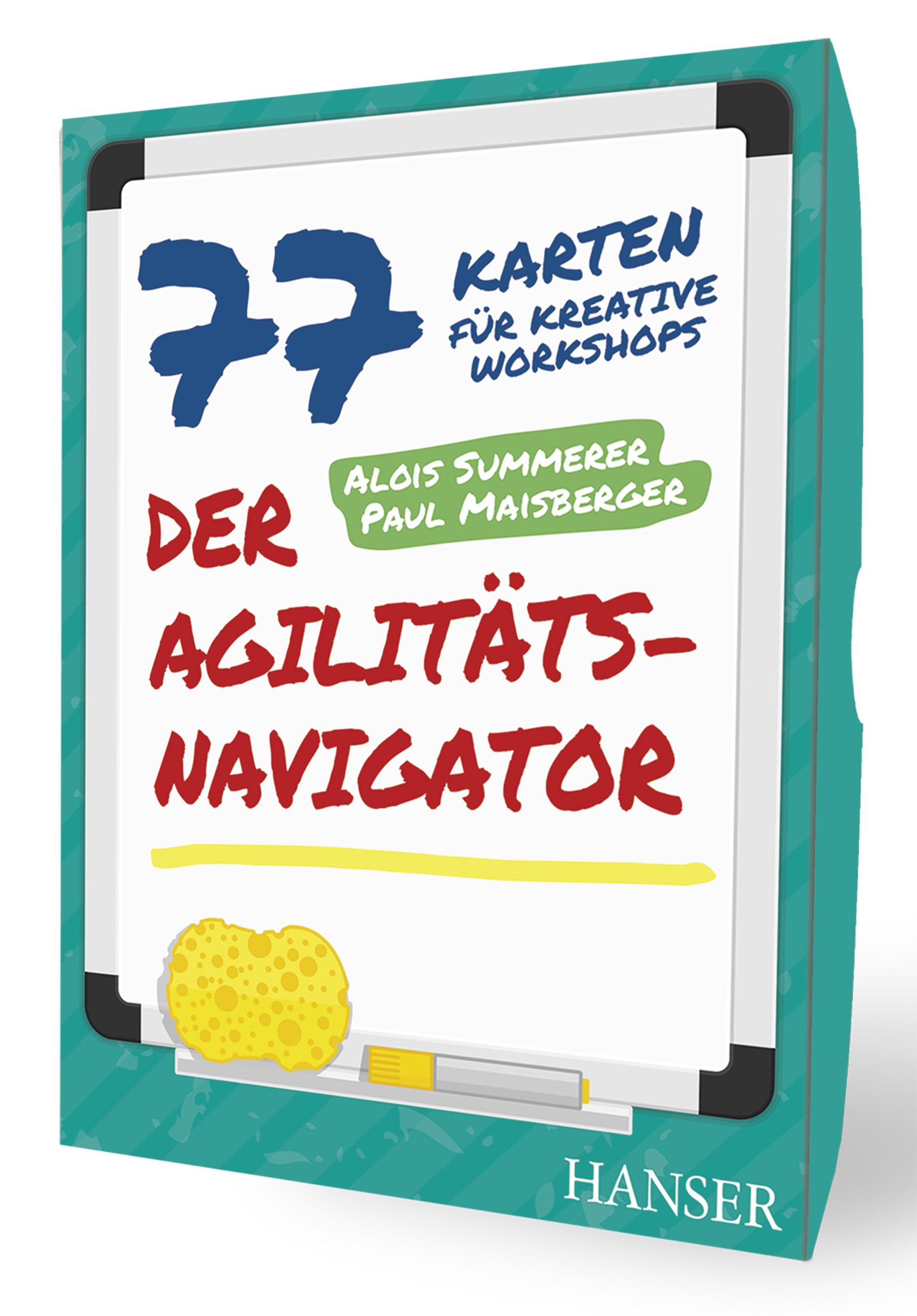 Summerer, Maisberger, Der Agilitäts-Navigator, 978-3-446-45998-4
