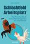cover-small Schlachtfeld Arbeitsplatz