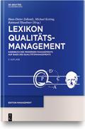 Lexikon Qualitätsmanagement: Handbuch des Modernen Managements auf der Basis des Qualitätsmanagements