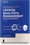Lexikon Qualitätsmanagement: Handbuch des Modernen Managements auf der Basis des Qualitätsmangements