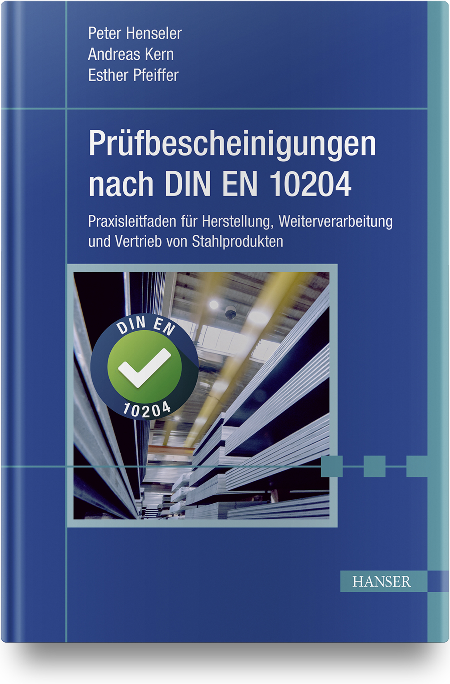 Henseler, Kern, Pfeiffer, Prüfbescheinigungen nach DIN EN 10204, 978-3-446-46119-2