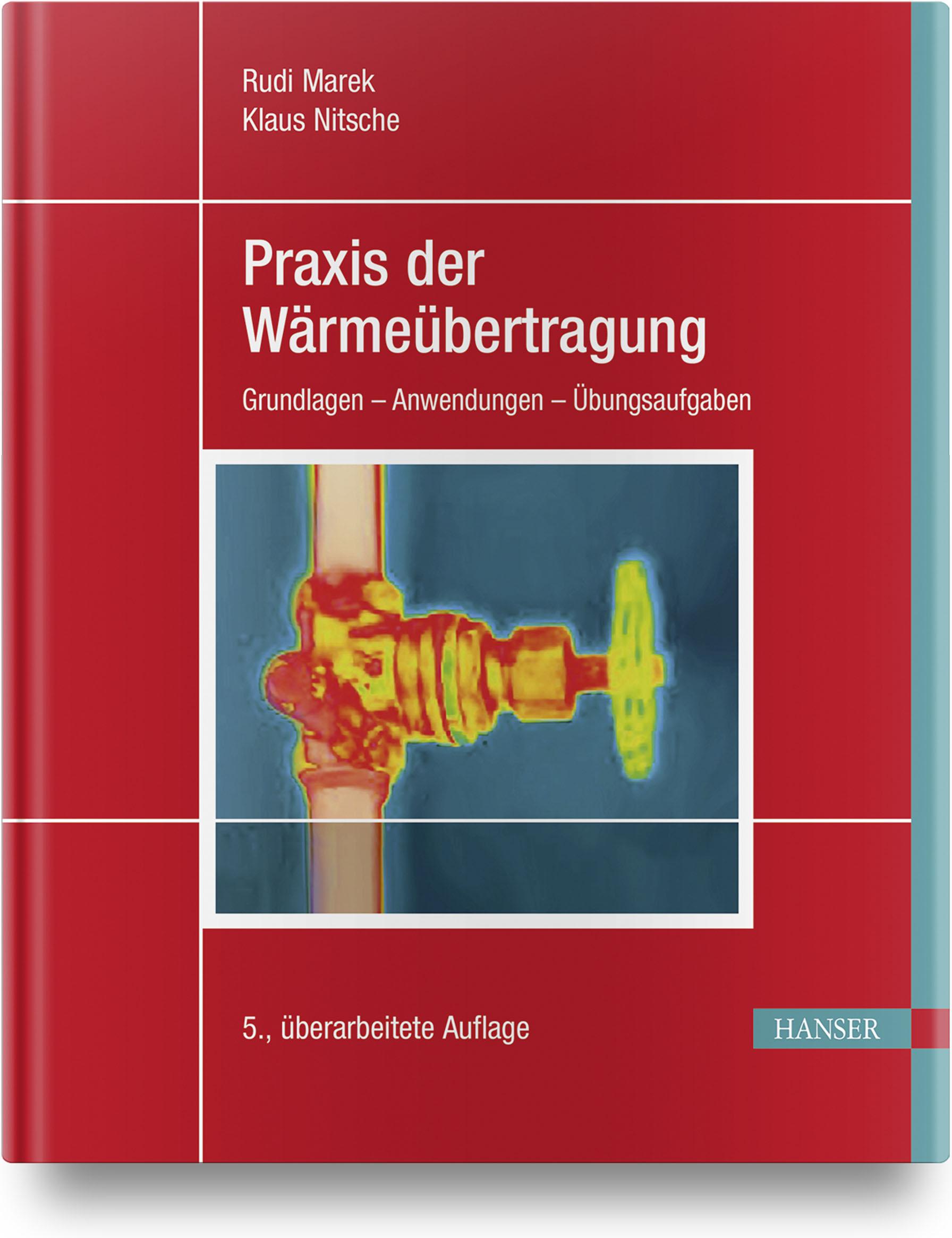 Marek, Nitsche, Praxis der Wärmeübertragung, 978-3-446-46124-6