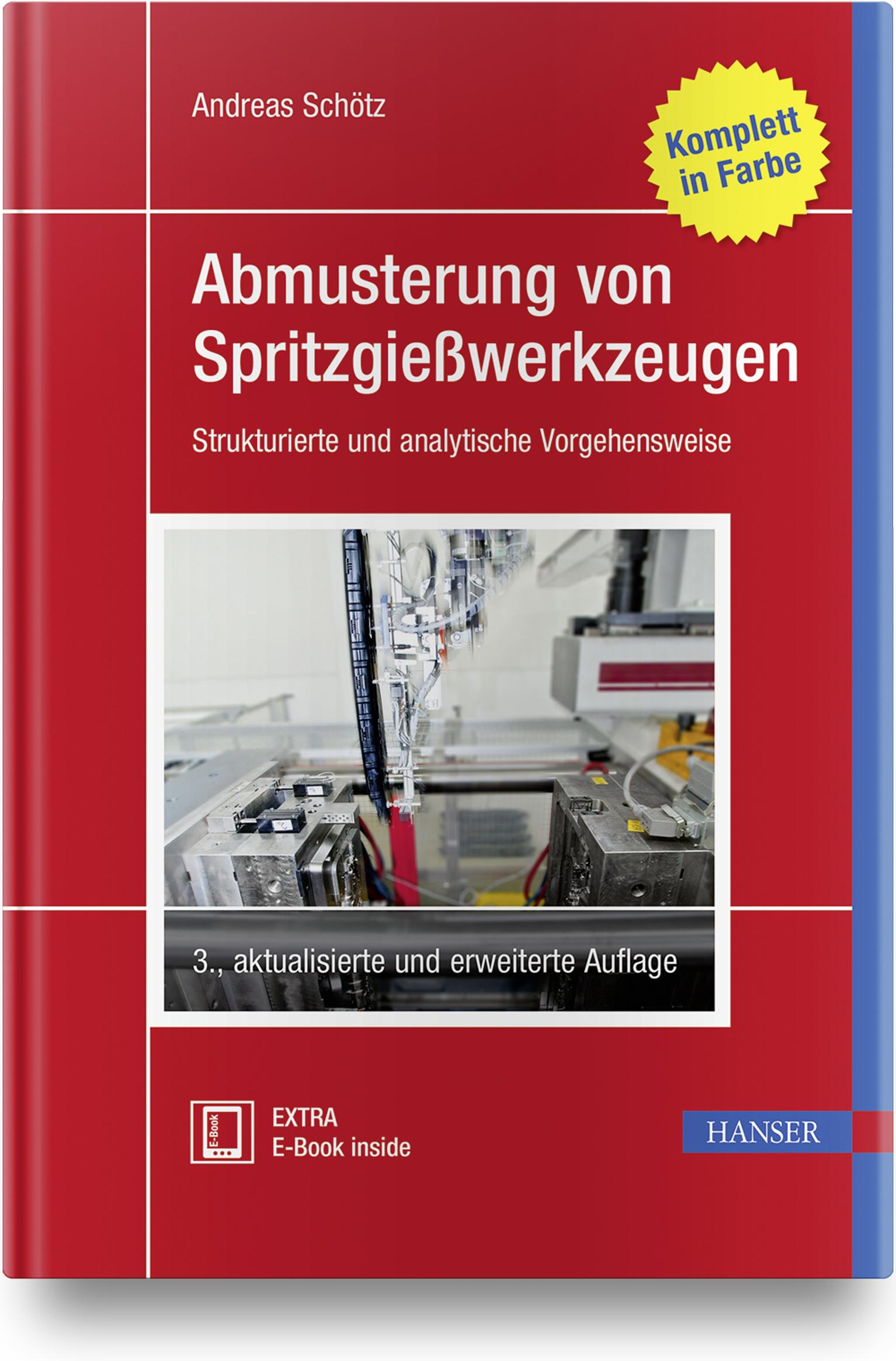 Schötz, Abmusterung von Spritzgießwerkzeugen, 978-3-446-46131-4
