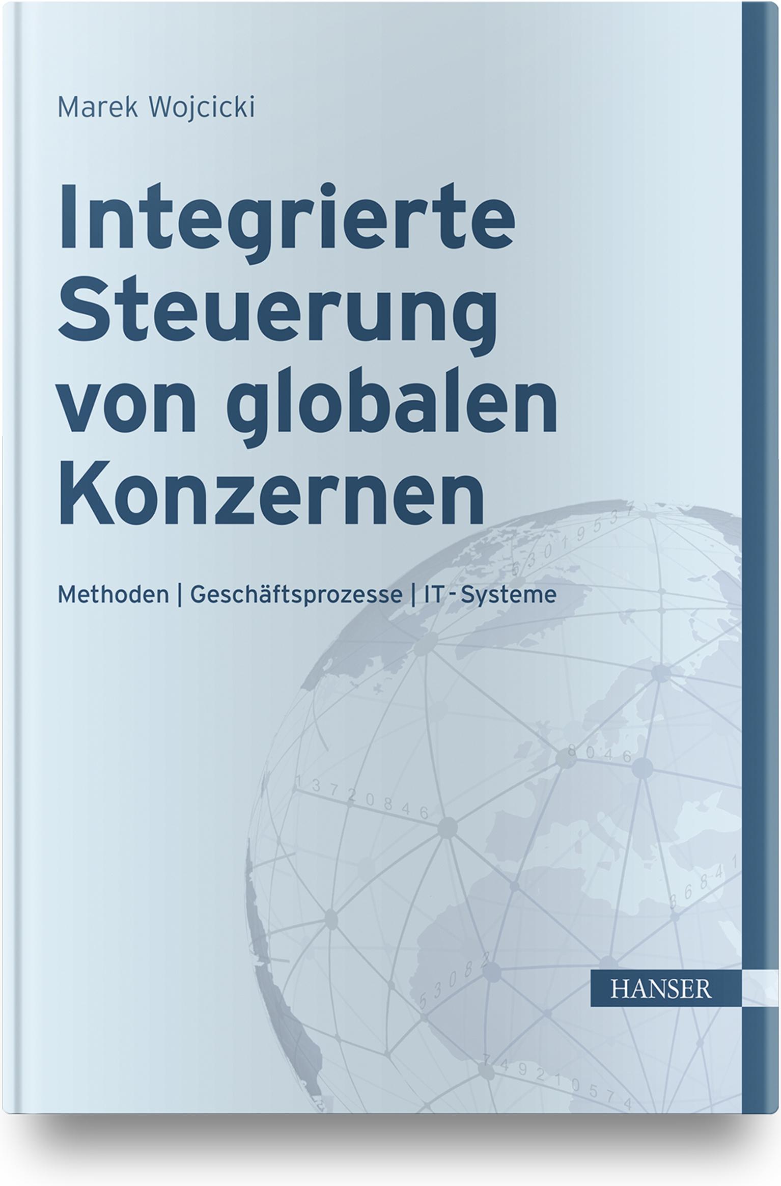 Wojcicki, Integrierte Steuerung von globalen Konzernen, 978-3-446-46141-3