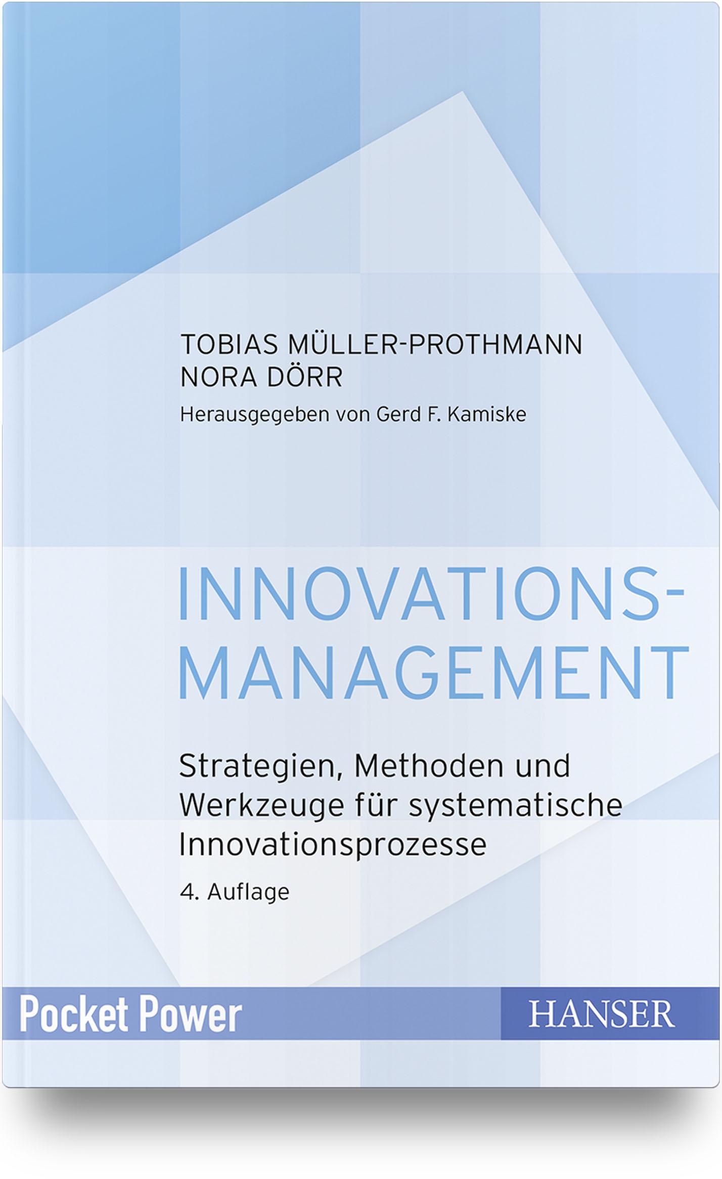 Müller-Prothmann, Dörr, Innovationsmanagement, 978-3-446-46142-0