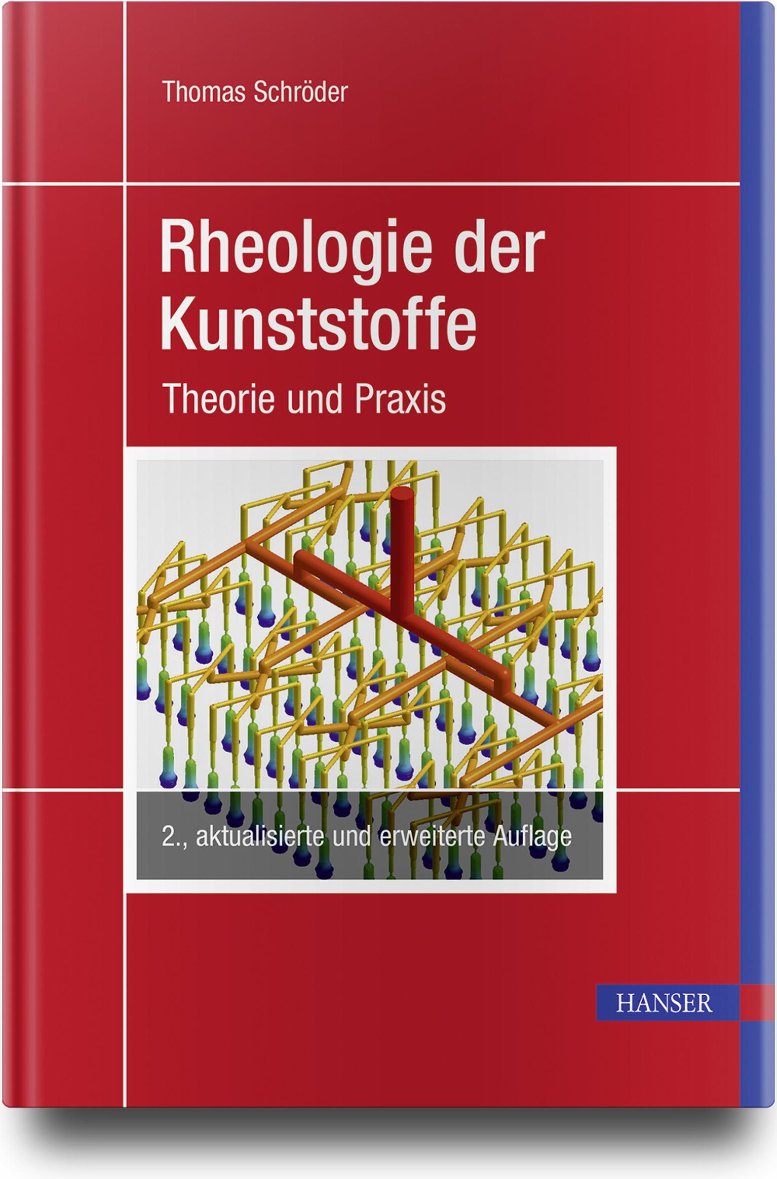 Schröder, Rheologie der Kunststoffe, 978-3-446-46151-2