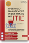 IT-Service Management in der Praxis mit ITIL®