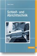 Schleif- und Abrichttechnik