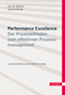 cover-small Performance Excellence - Der Praxisleitfaden zum effektiven Prozessmanagement