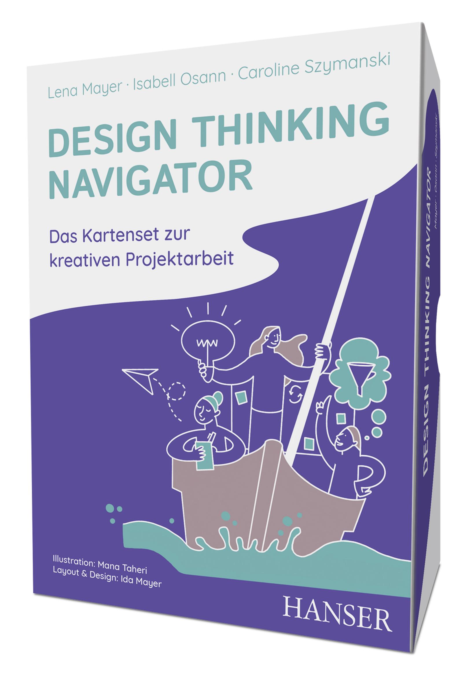 Mayer, Osann, Szymanski, Taheri, Design Thinking Navigator, 978-3-446-46208-3
