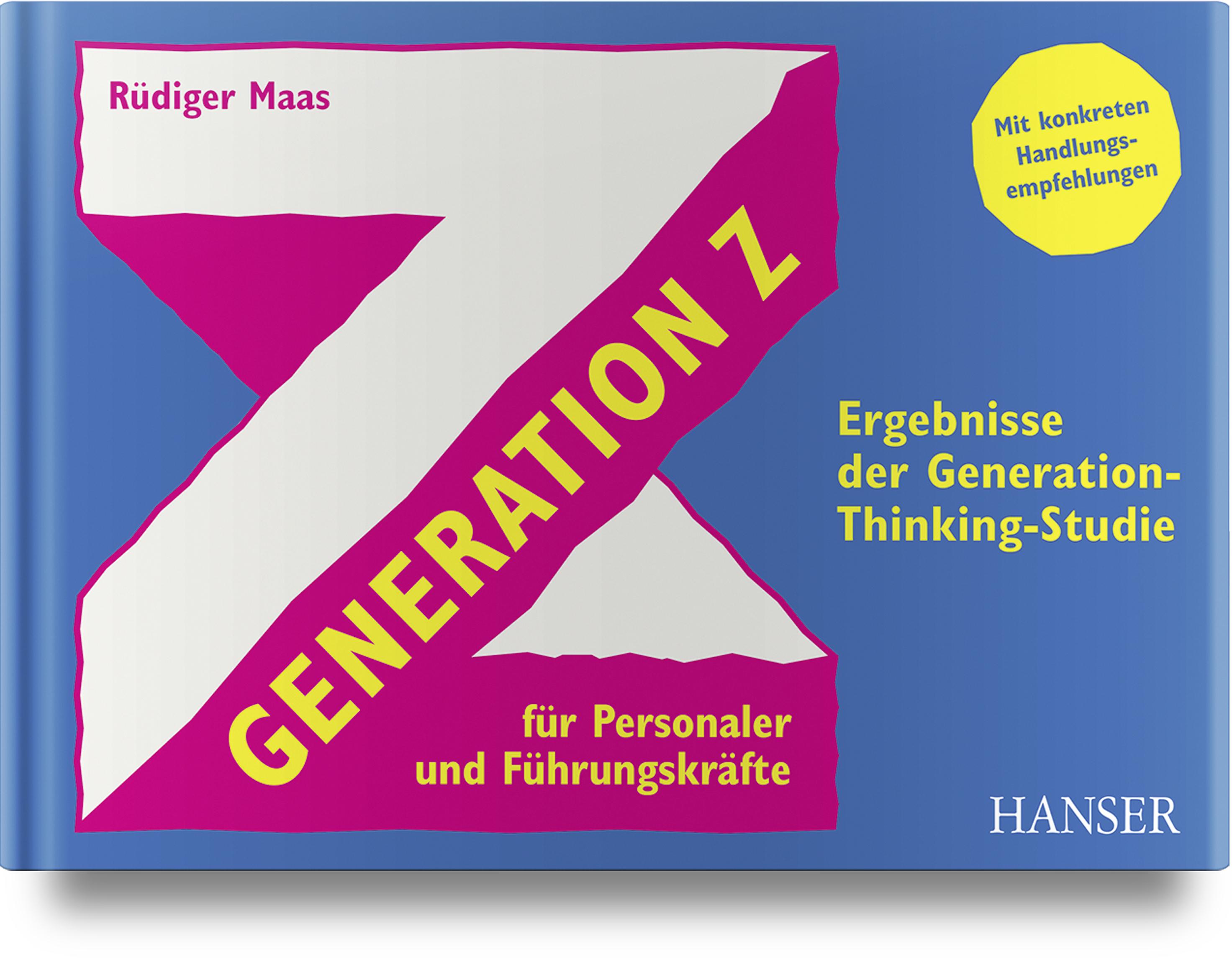 Maas, Generation Z für Personaler und Führungskräfte, 978-3-446-46224-3