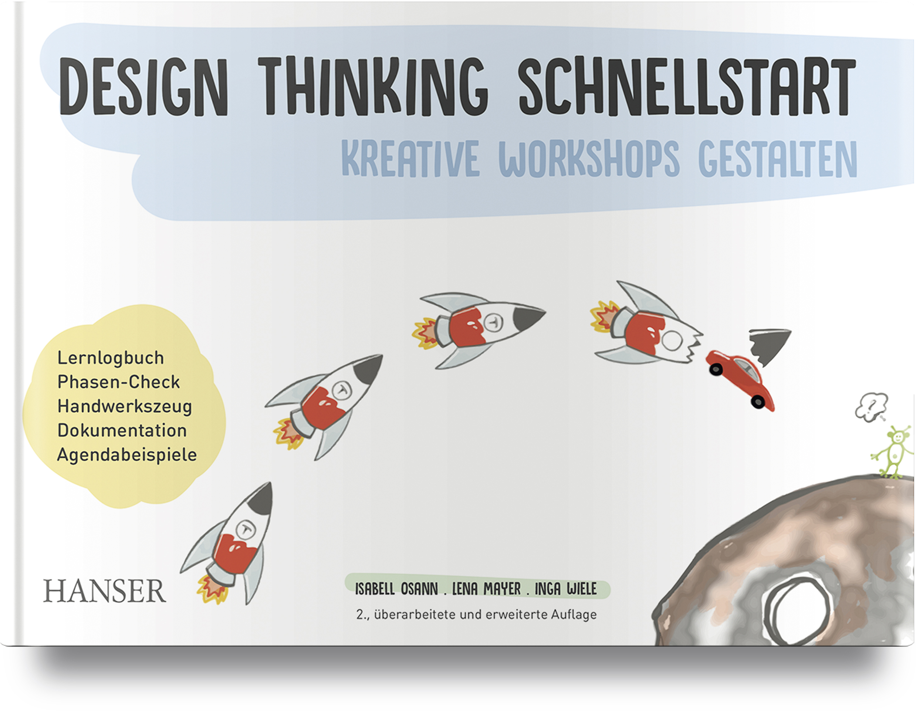 Osann, Mayer, Wiele, Design Thinking Schnellstart, 978-3-446-46225-0